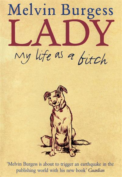 Lady: My Life as a Bitch
