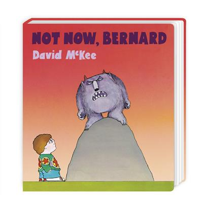 Not Now, Bernard: Board Book