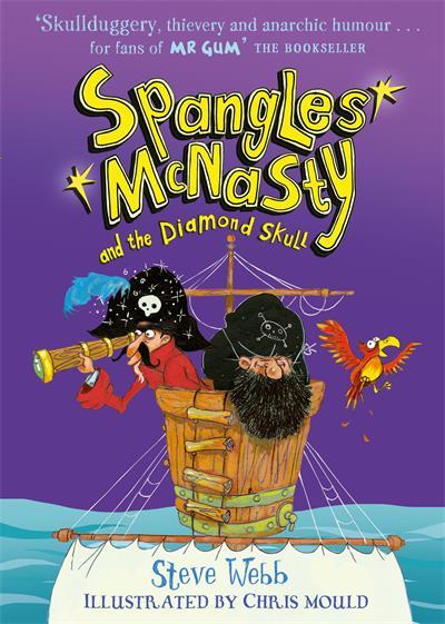 Spangles McNasty and the Diamond Skull