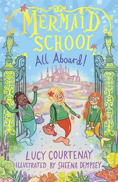 Mermaid School: All Aboard!