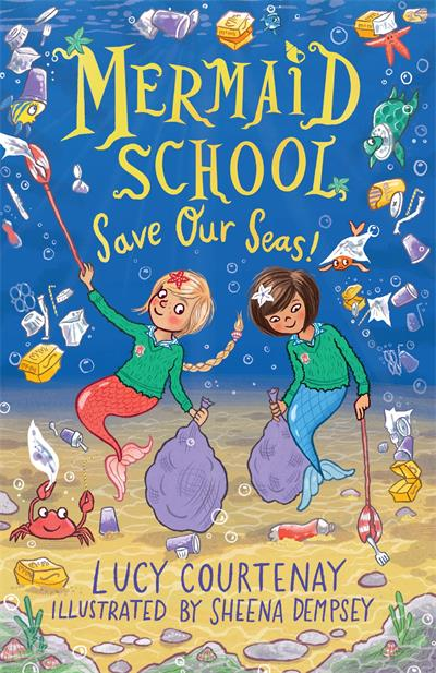 Mermaid School: Save Our Seas!