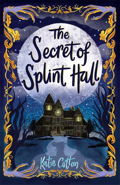 The Secret of Splint Hall