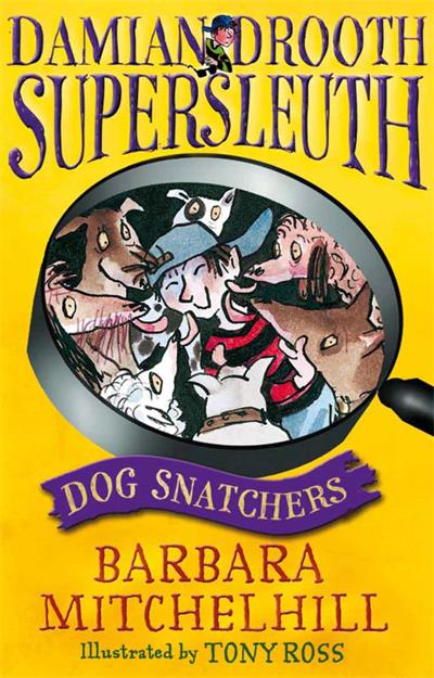 Damian Drooth, Supersleuth: Dog Snatchers