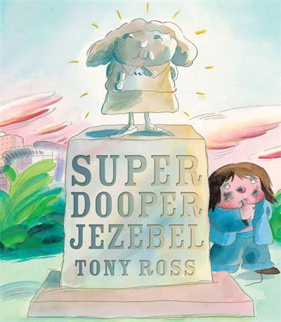 Super Dooper Jezebel
