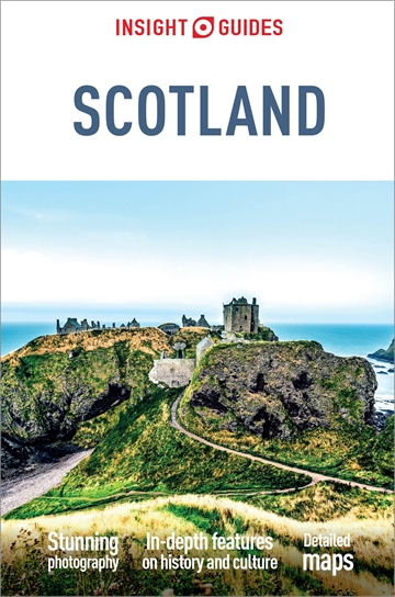Insight Guides Scotland | Insight Guides: trips ... on world map scotland, tourist attraction map of england uk, famous tourist attractions in scotland,
