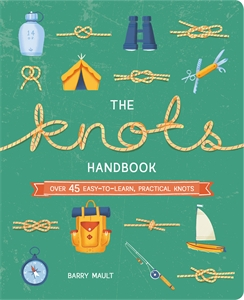 The Knots Handbook, by Barry Mault.