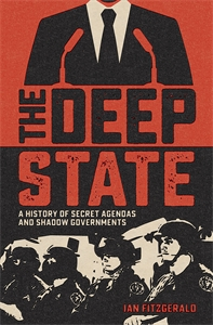 The Deep State, by Ian Fitzgerald.