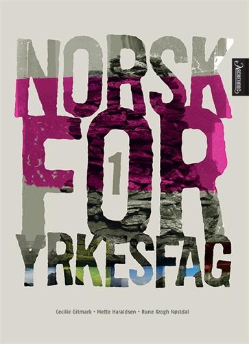 Bokomslag Norsk for yrkesfag 1. Unibok