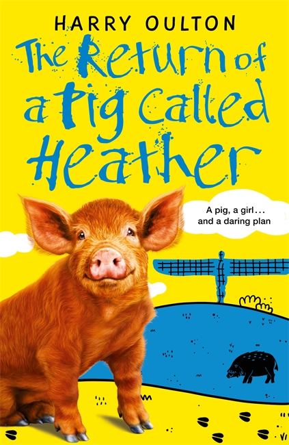 The Return of a Pig Called Heather