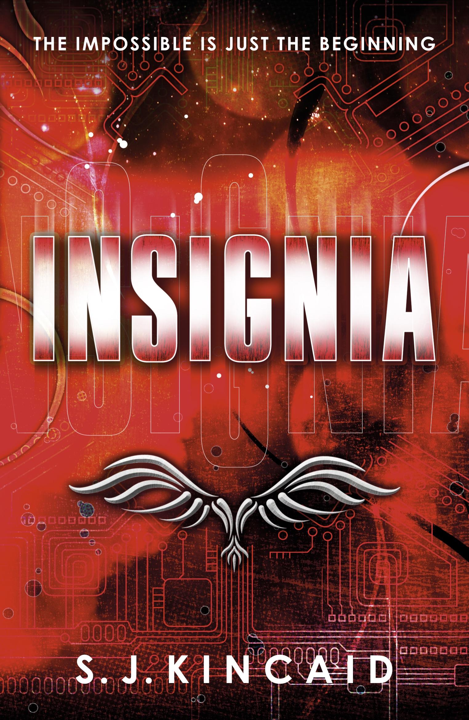 Insignia by S. J. Kincaid