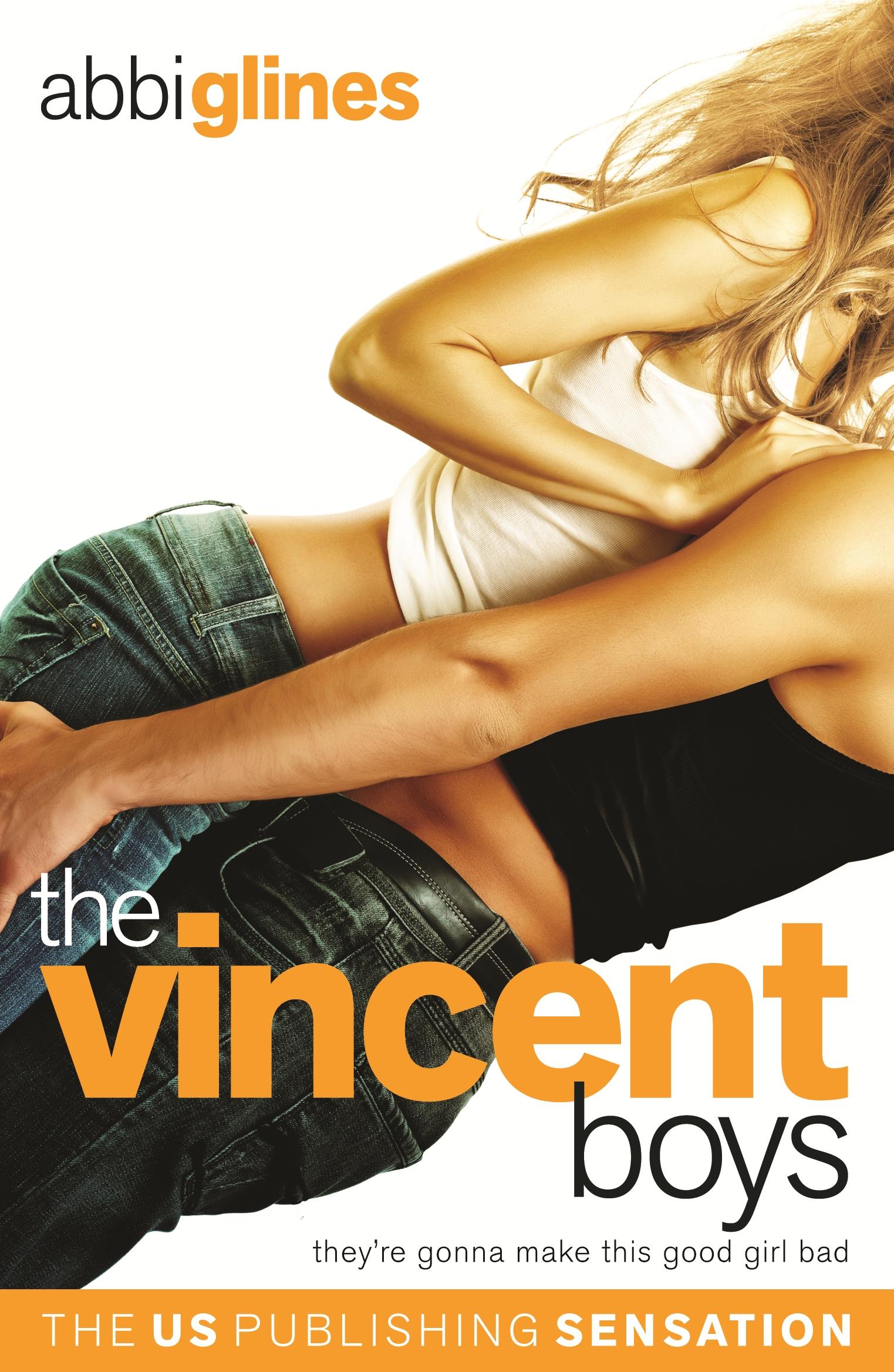 The Vincent Boys Original by Abbi Glines