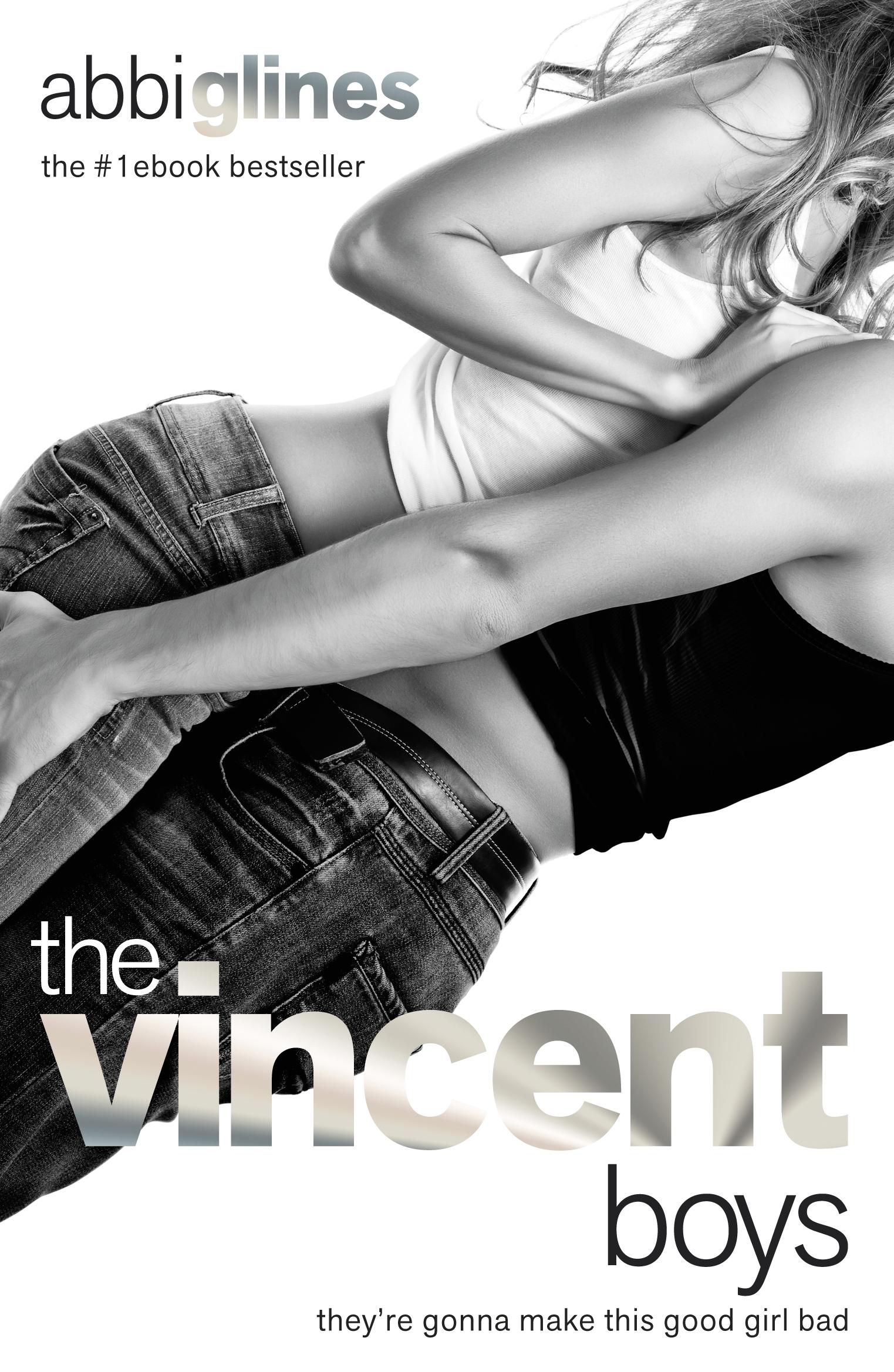 The Vincent Boys: New & Uncut by Abbi Glines