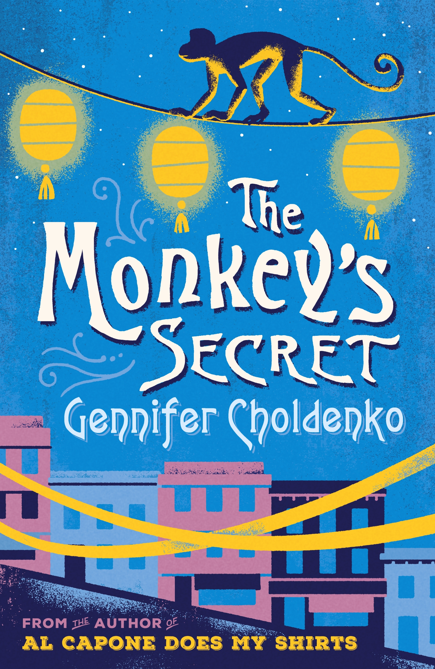The Monkey's Secret by Gennifer Choldenko