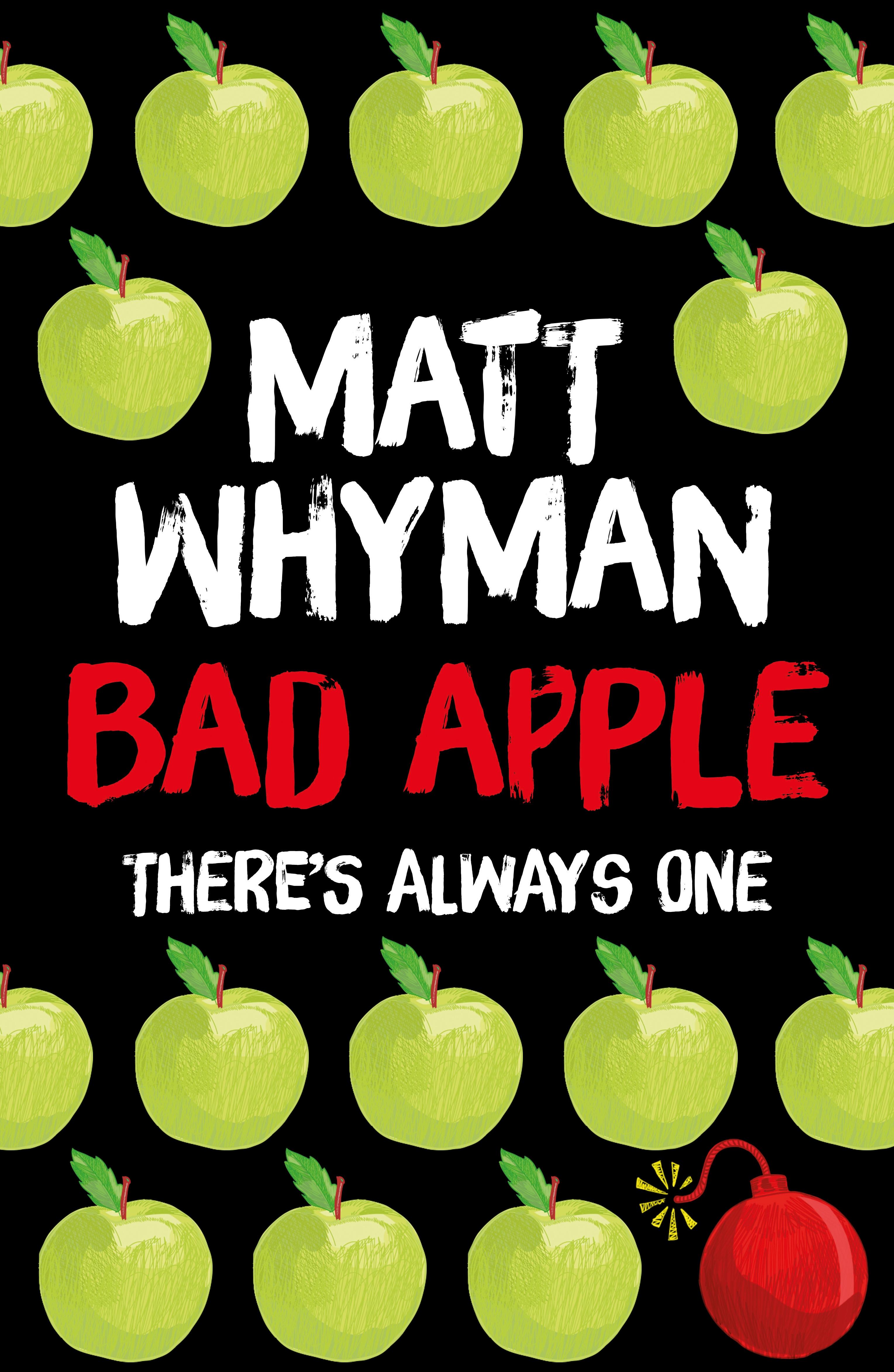 Bad Apple by Matt Whyman
