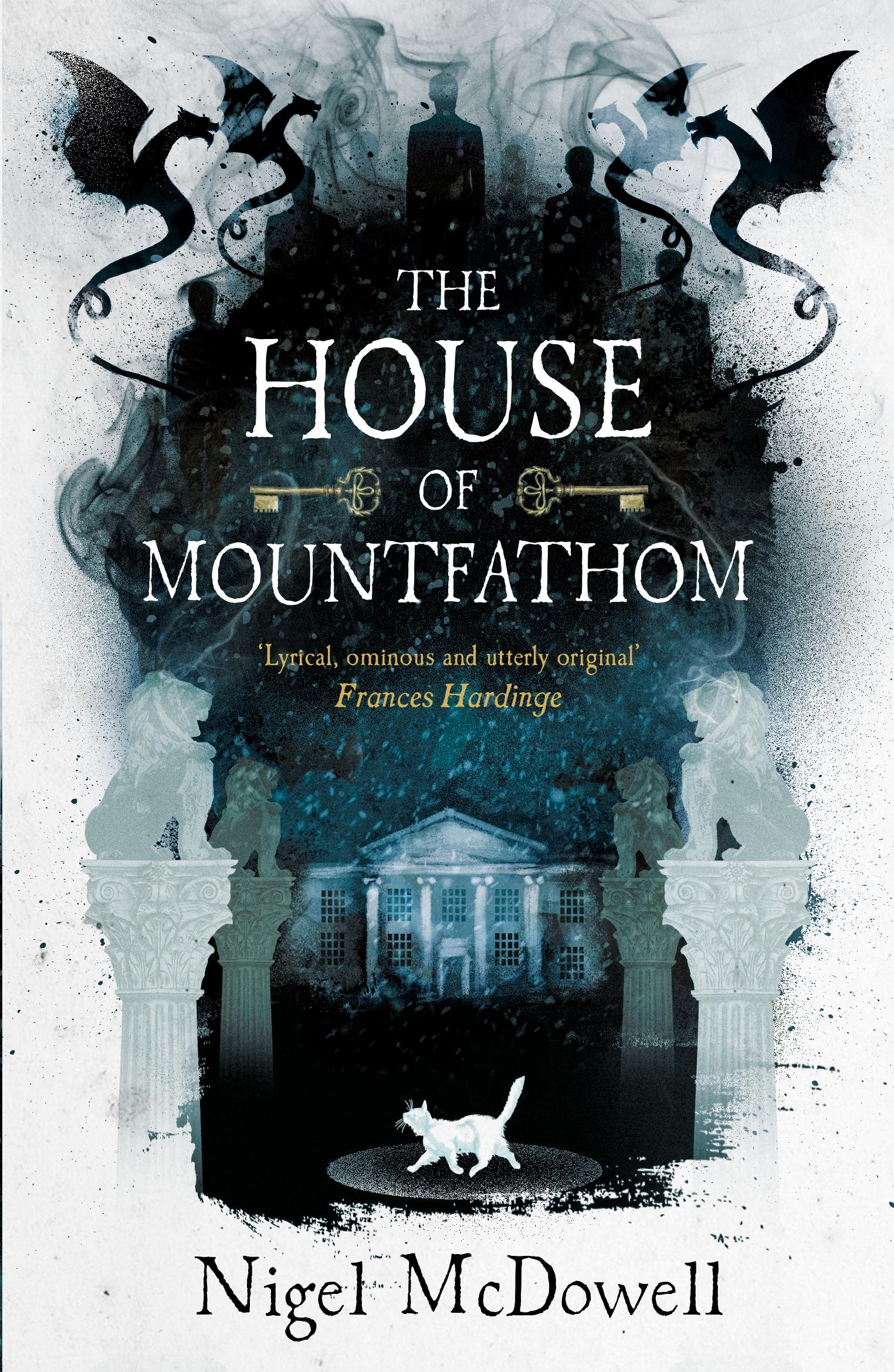 The House of Mountfathom by Nigel McDowell