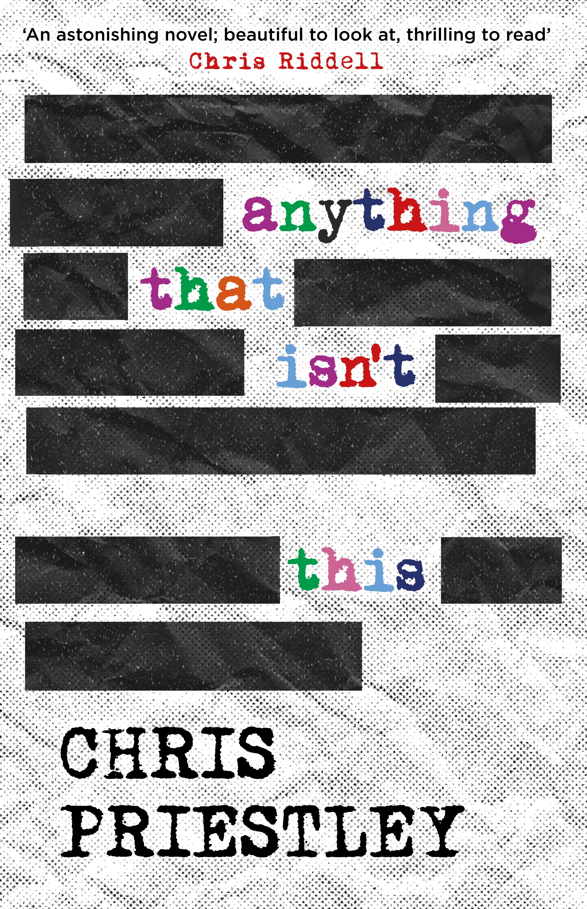 Anything That Isn't This by Chris Priestley