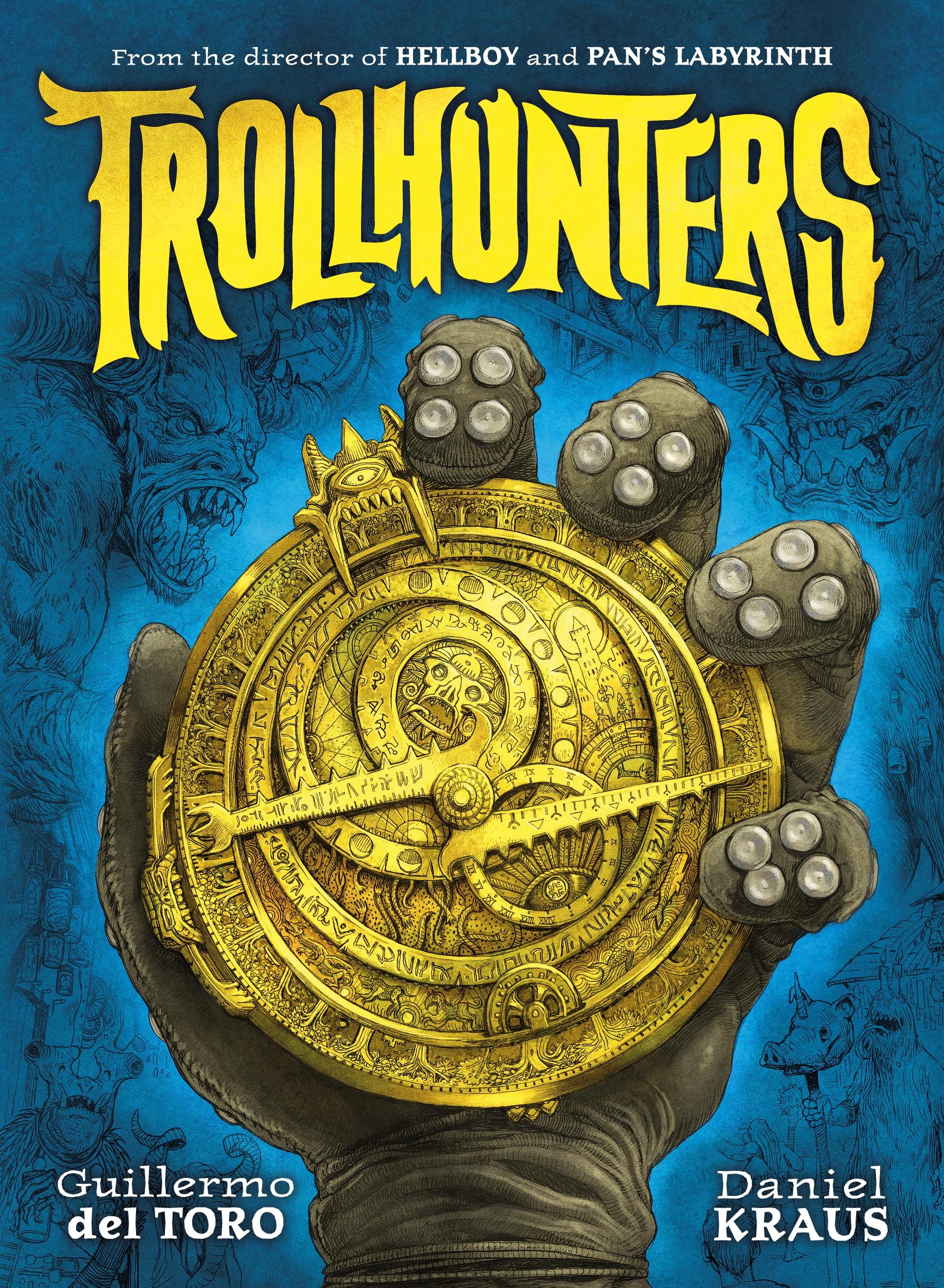 Trollhunters by Daniel KrausGuillermo Del Toro