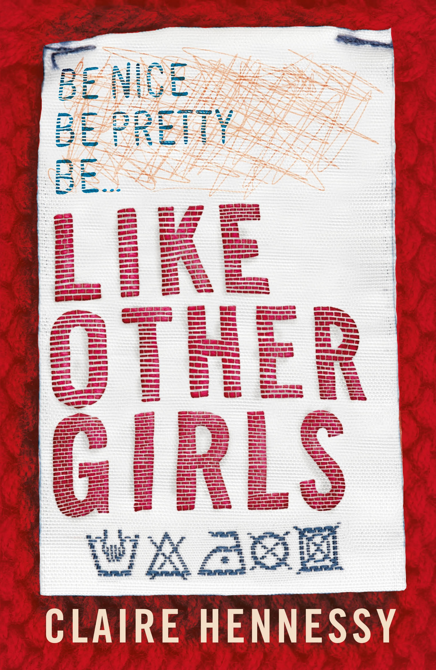 Like Other Girls by Claire Hennessy