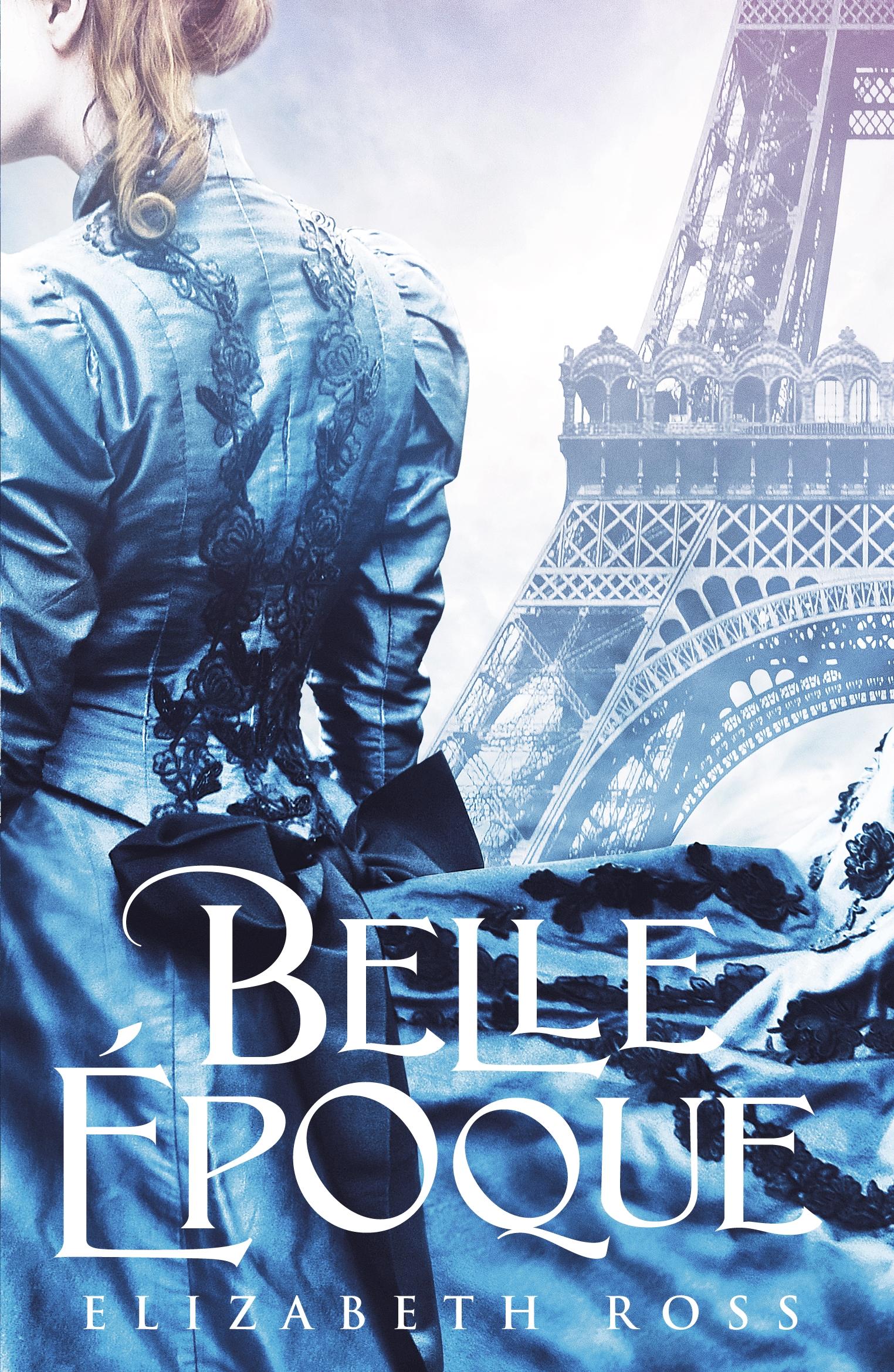 Belle Époque by Elizabeth Ross