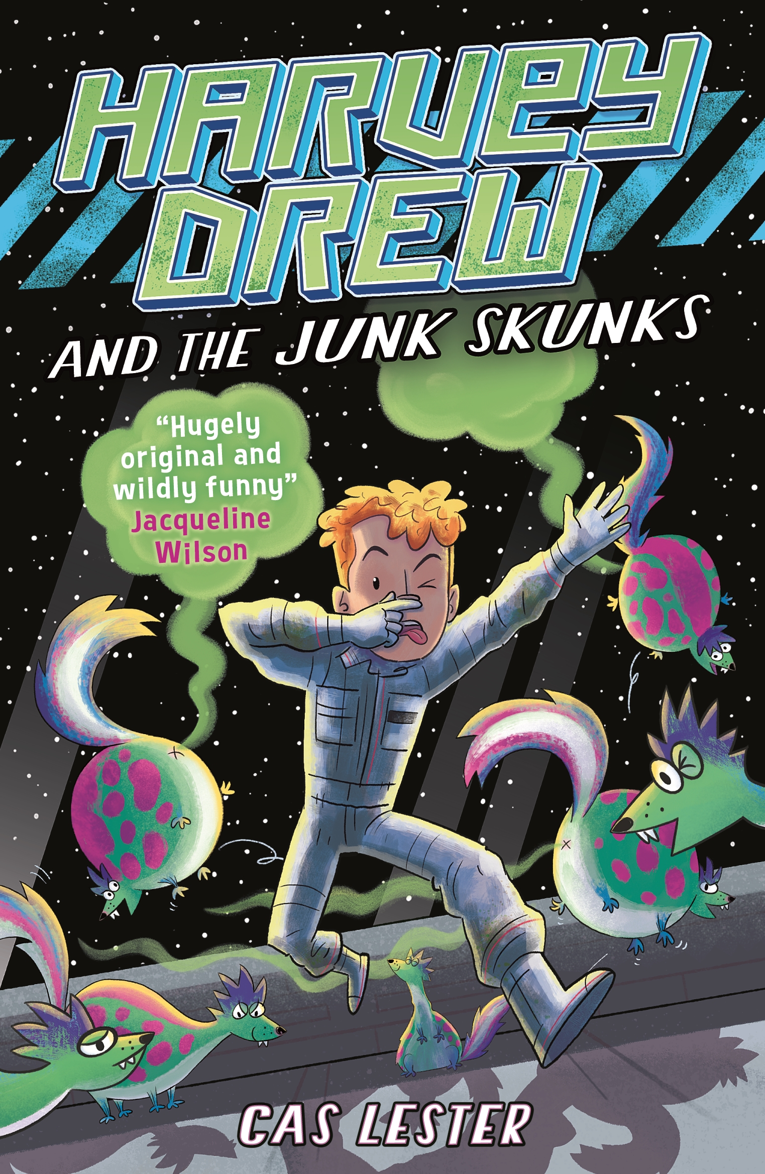 Harvey Drew and the Junk Skunks by Cas Lester