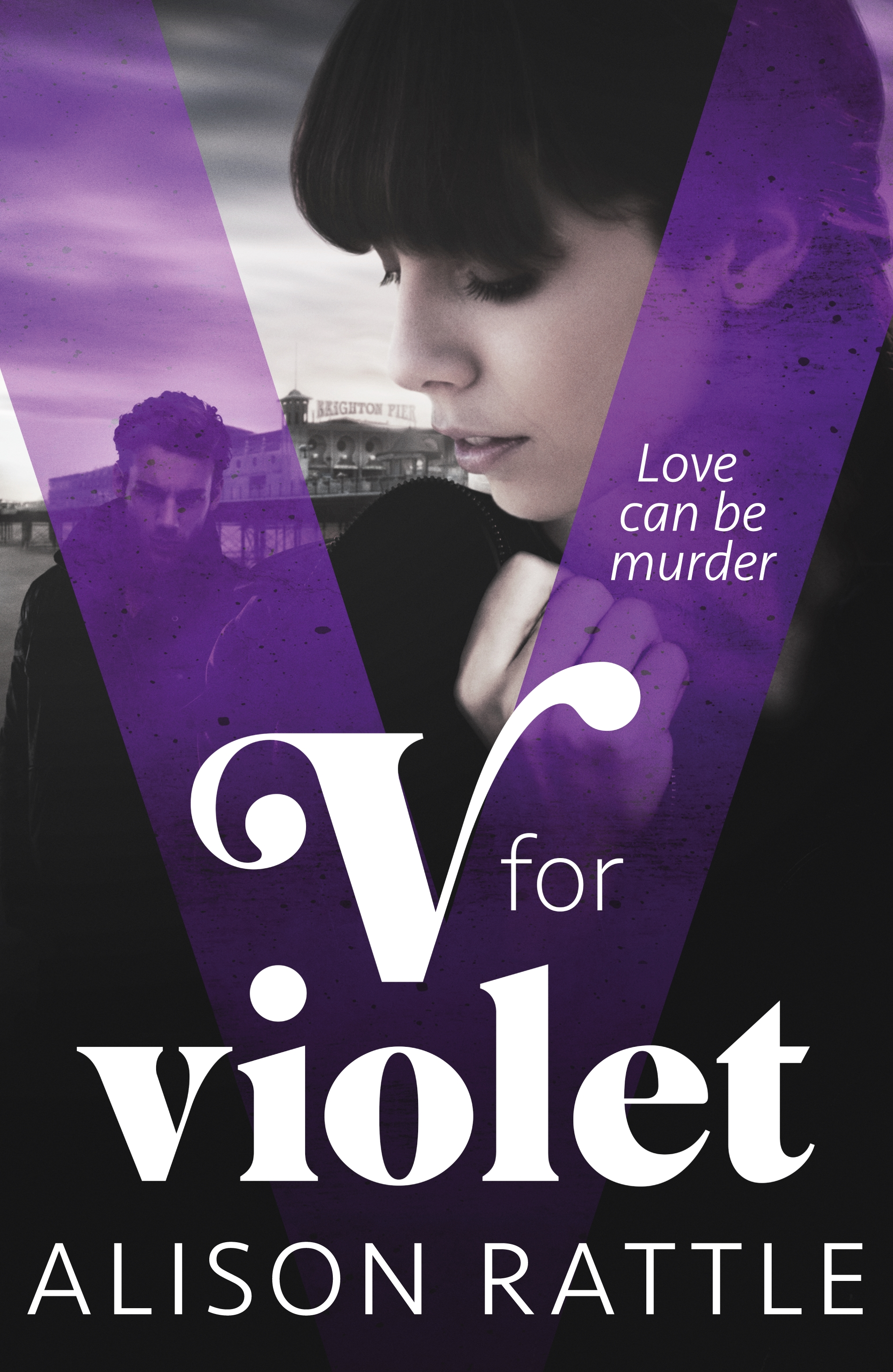 V for Violet by Alison Rattle