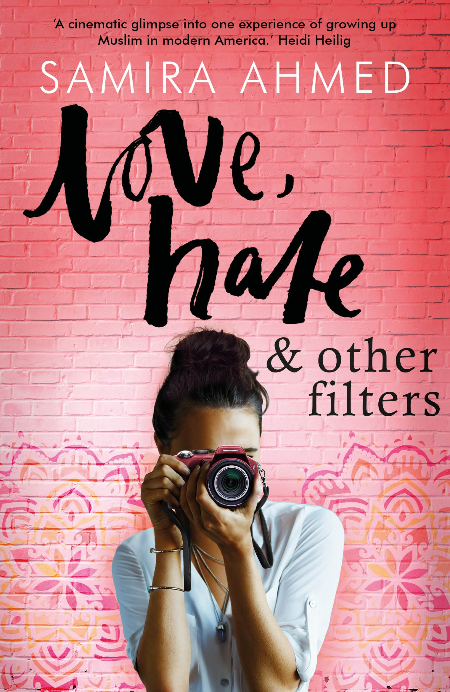 Love, Hate & Other Filters by Samira Ahmed