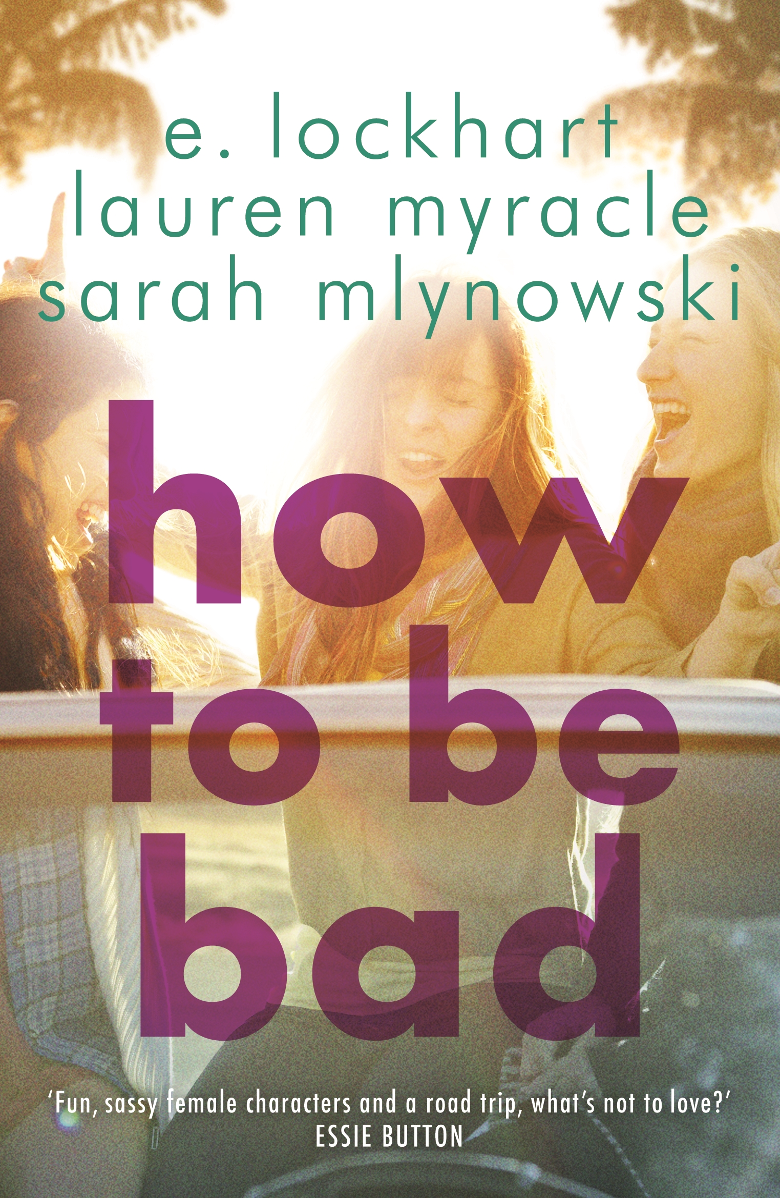 How to Be Bad by Emily JenkinsLauren MyracleSarah Mlynowski