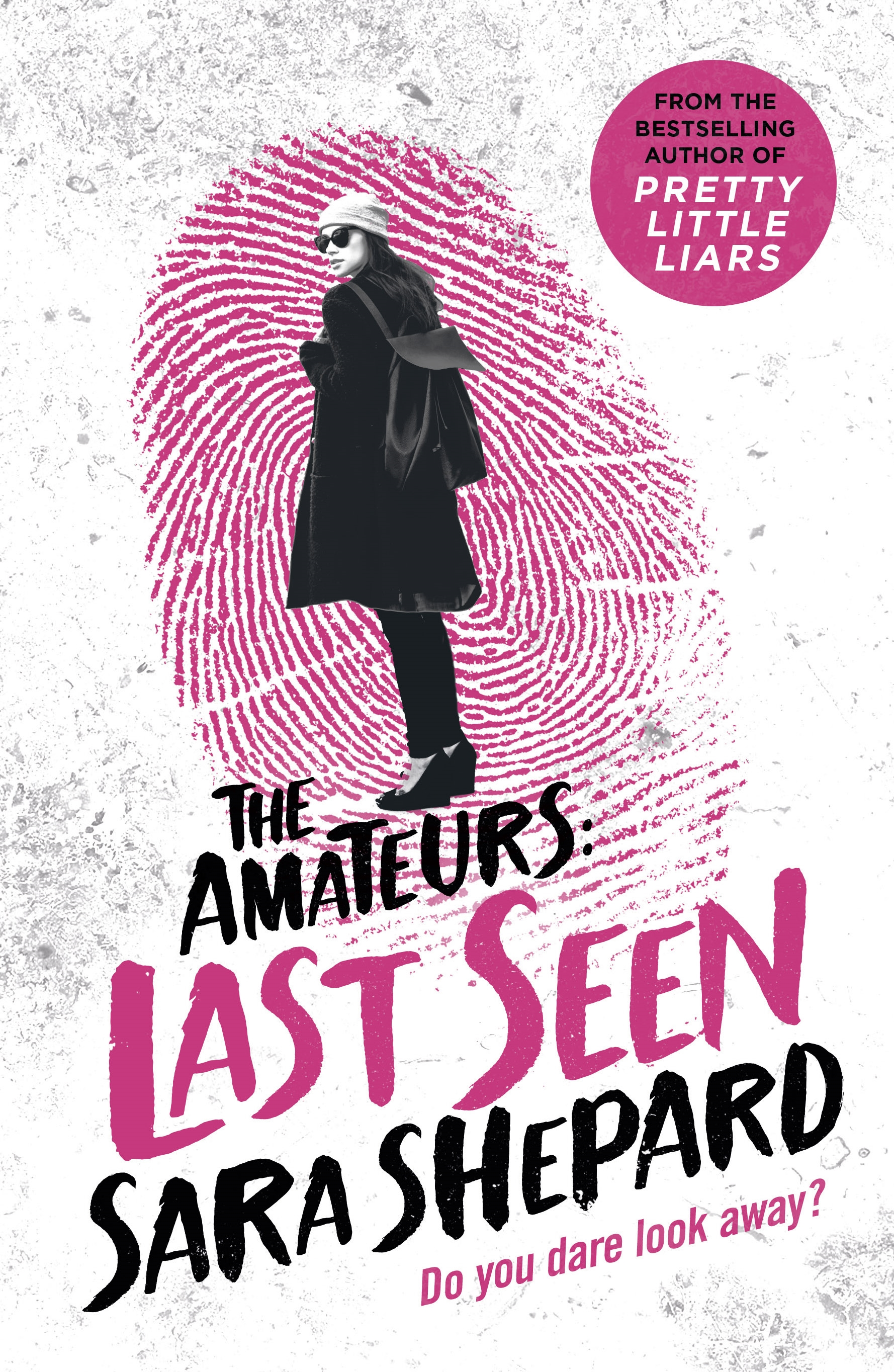 Last Seen: The Amateurs 3 by Sara Shepard