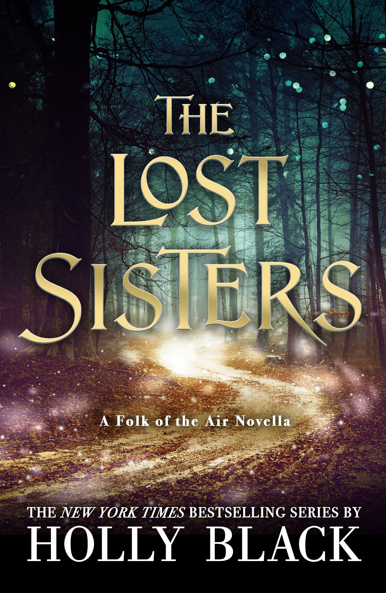 The Lost Sisters: The Folk of the Air Novella by Holly Black