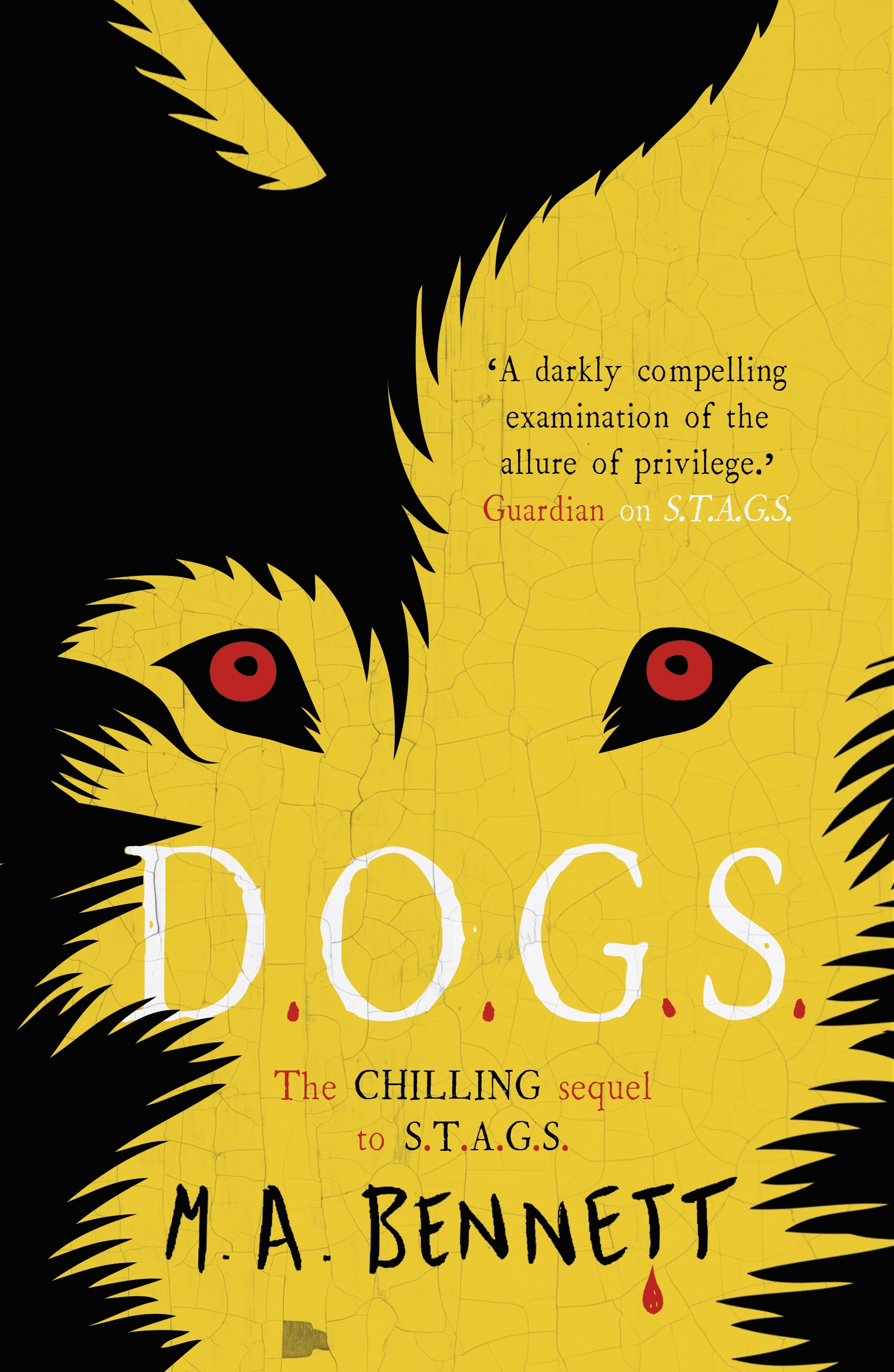 STAGS 2: DOGS by M A Bennett