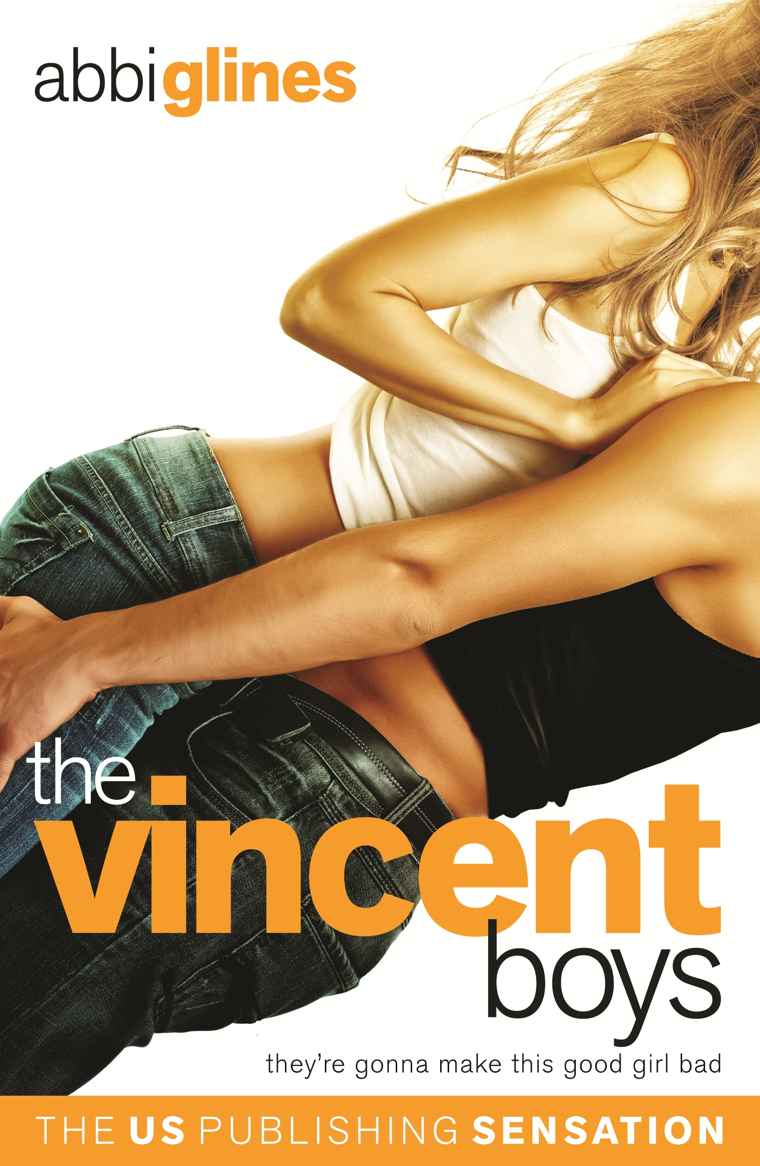The Vincent Boys Original by Abbi Glines