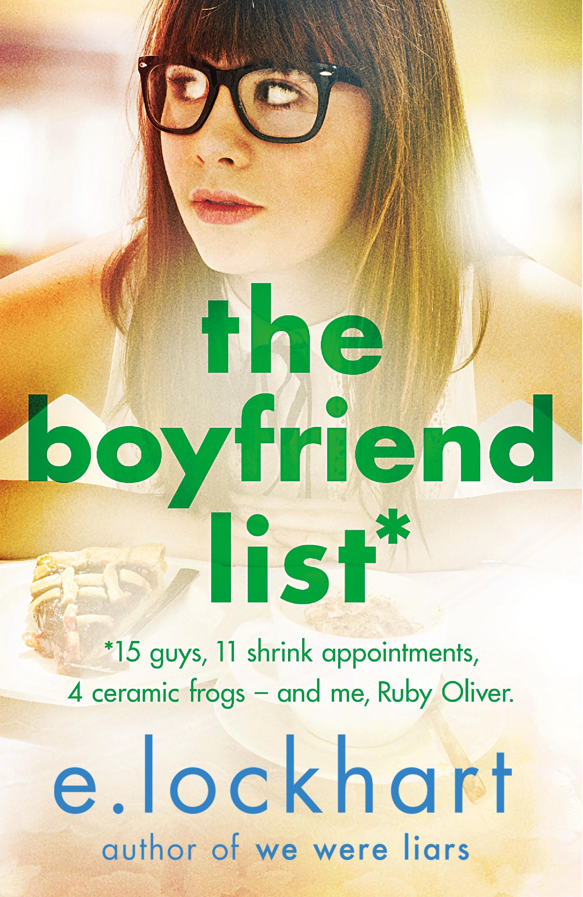 Ruby Oliver 1: The Boyfriend List by E. LockhartEmily Jenkins
