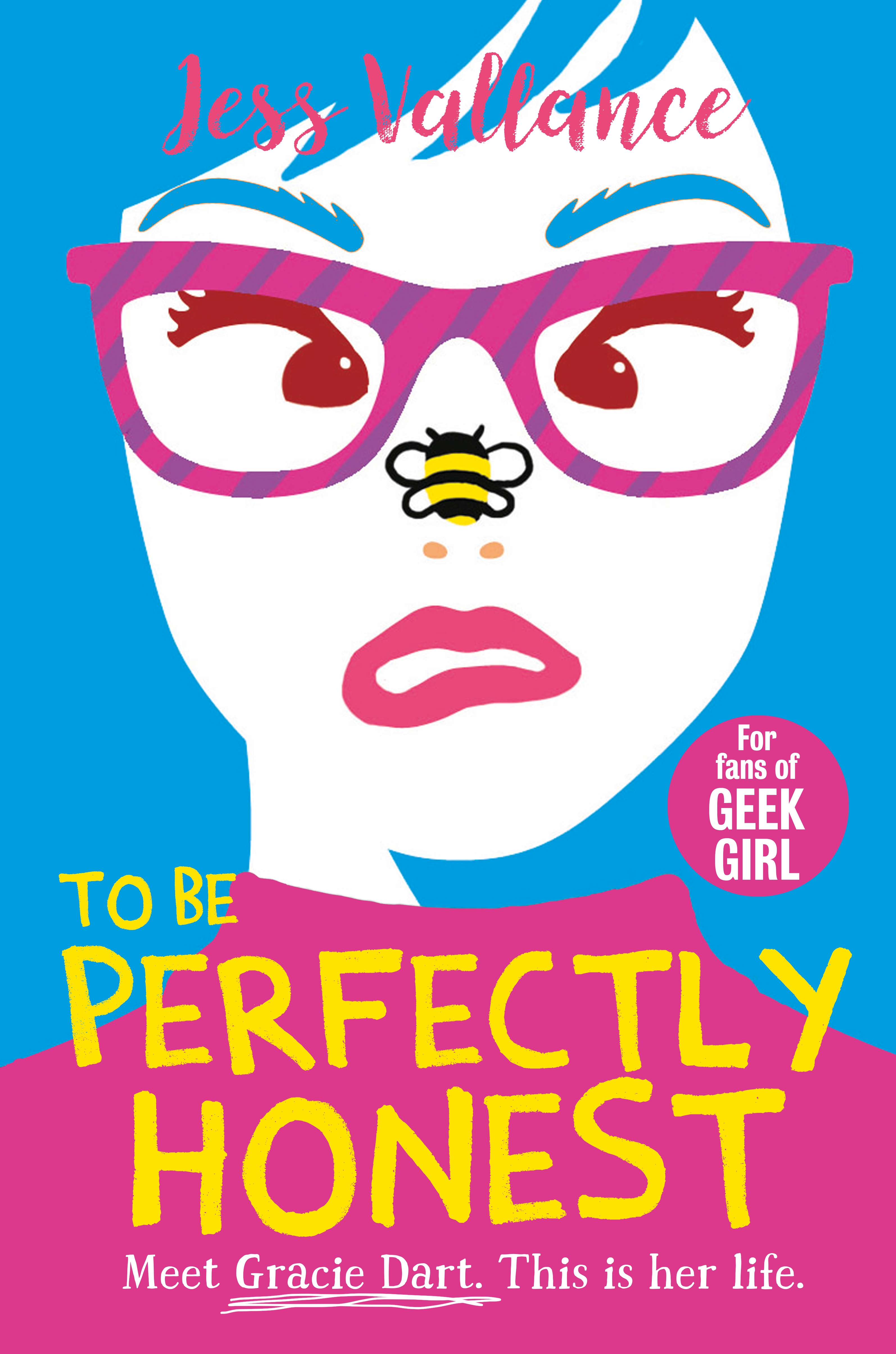 To Be Perfectly Honest by Jess Vallance