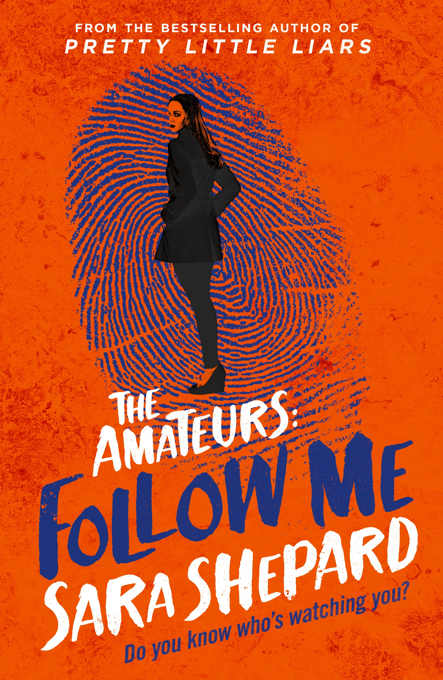 Follow Me by Sara Shepard