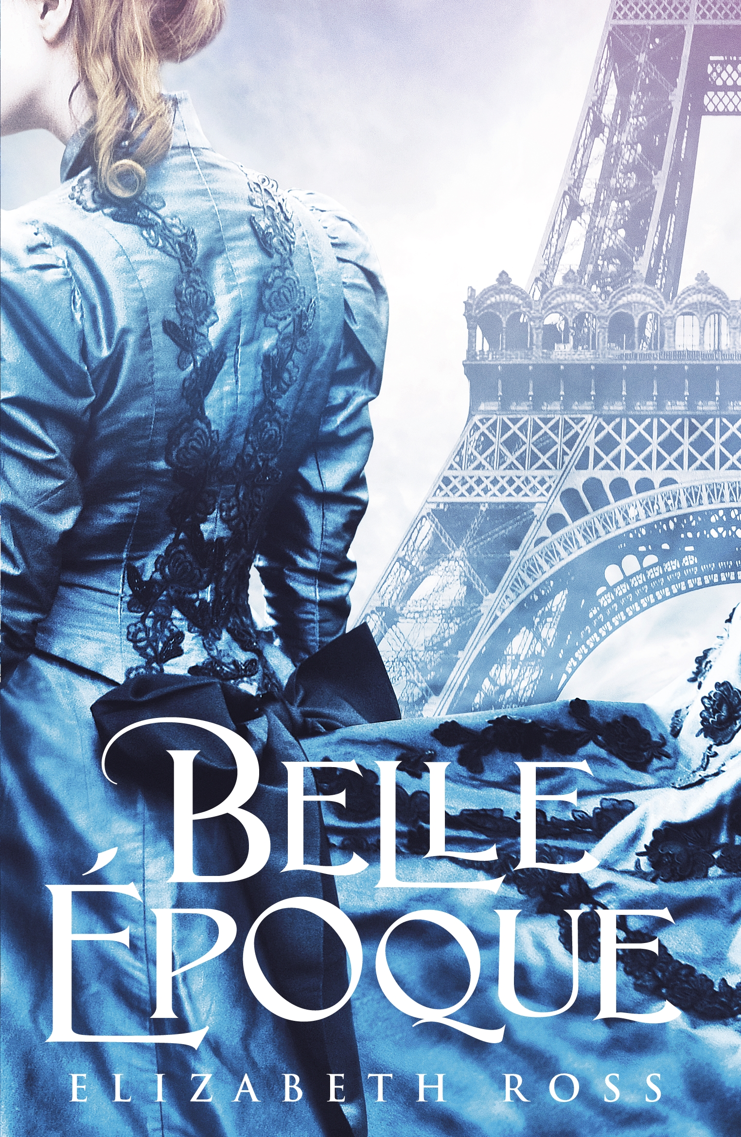 Belle Époque by Elizabeth Ross