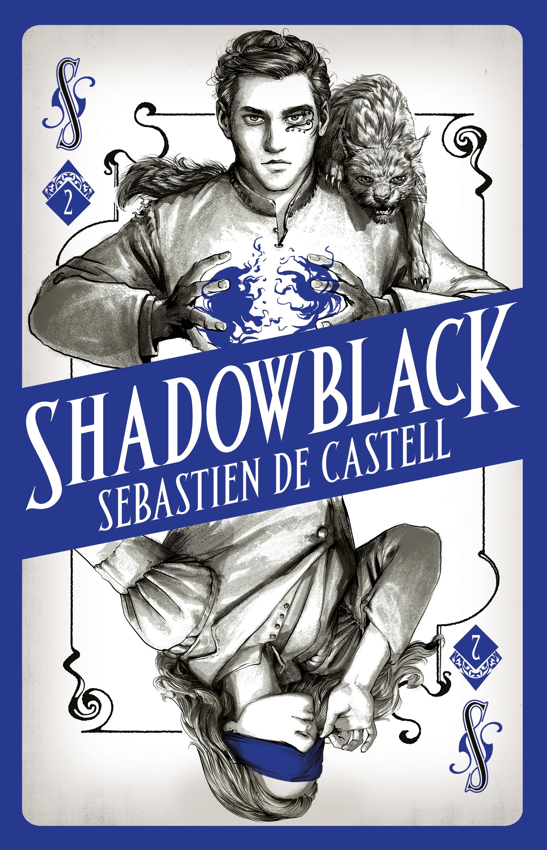 Shadowblack by Sebastien de Castell