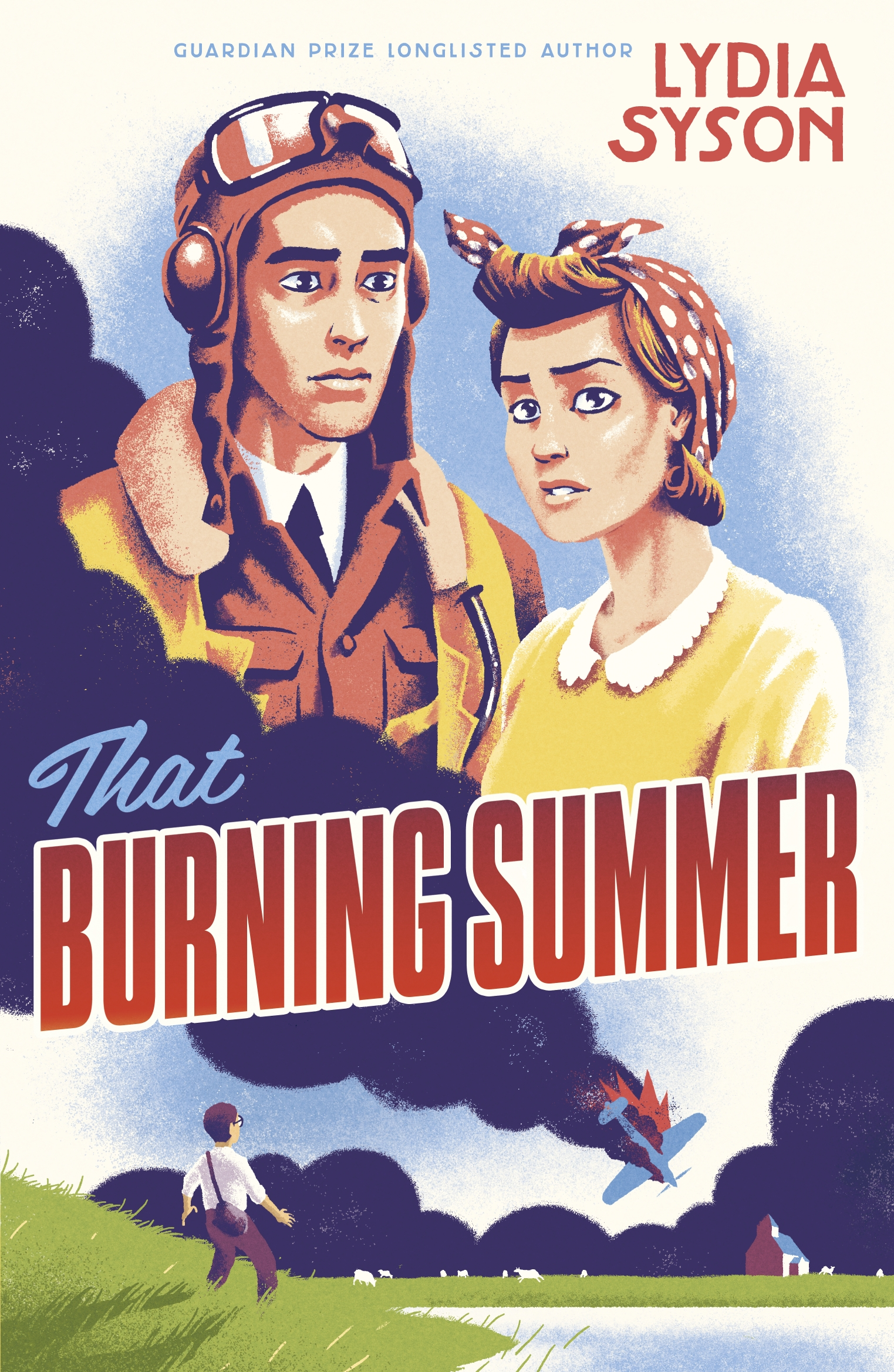 That Burning Summer by Lydia Syson