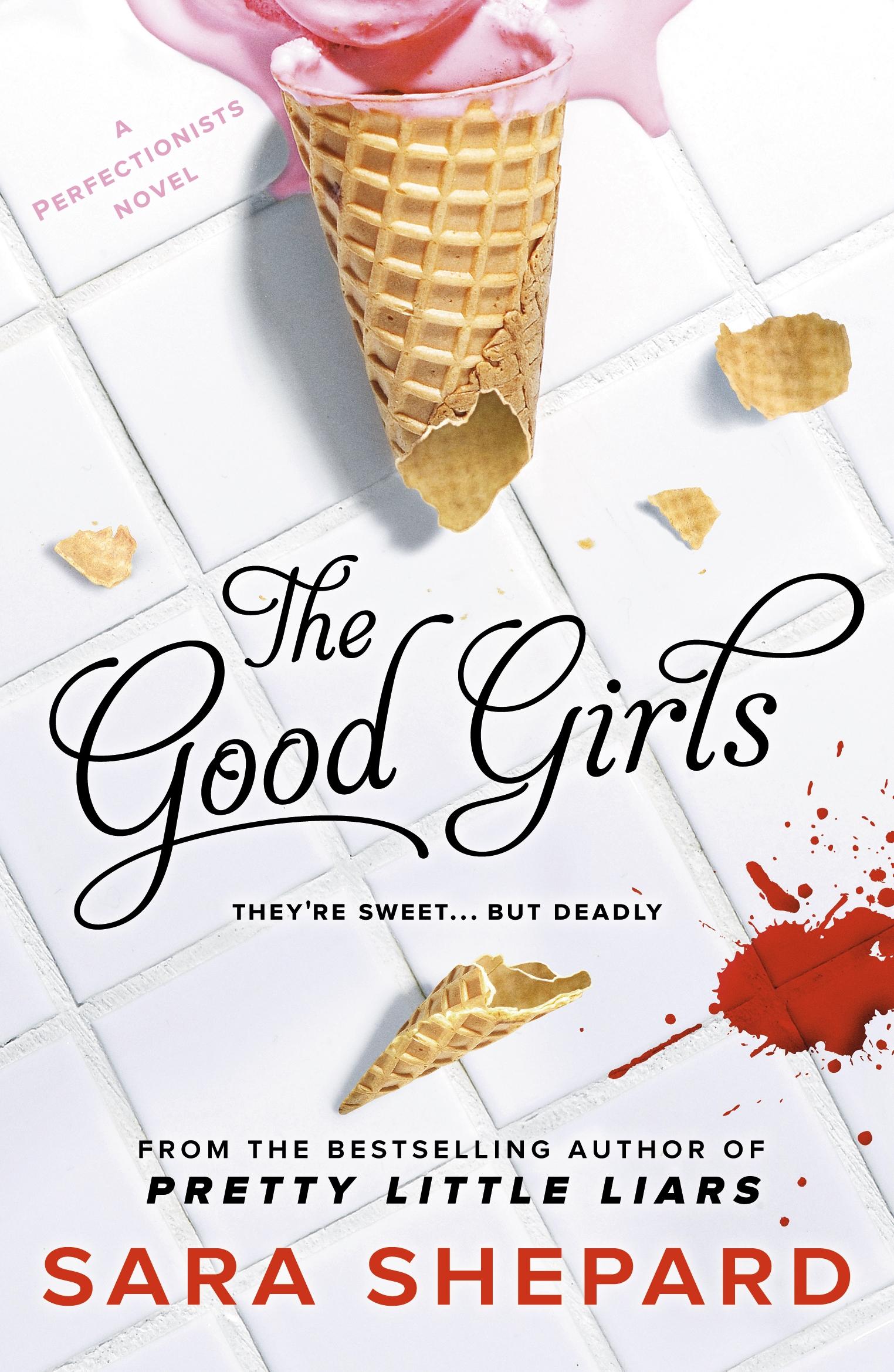 The Good Girls by Sara Shepard