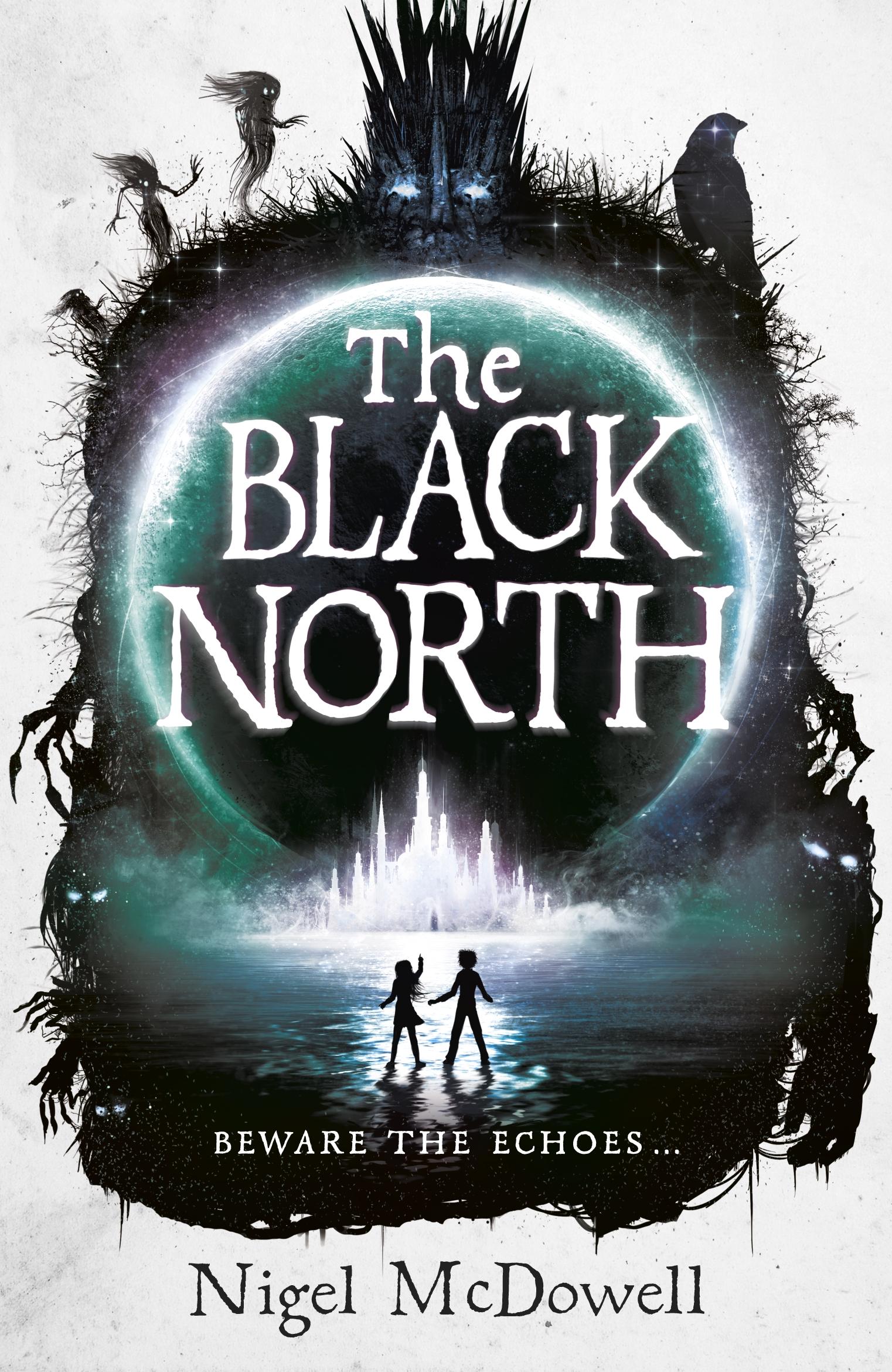 The Black North by Nigel McDowell