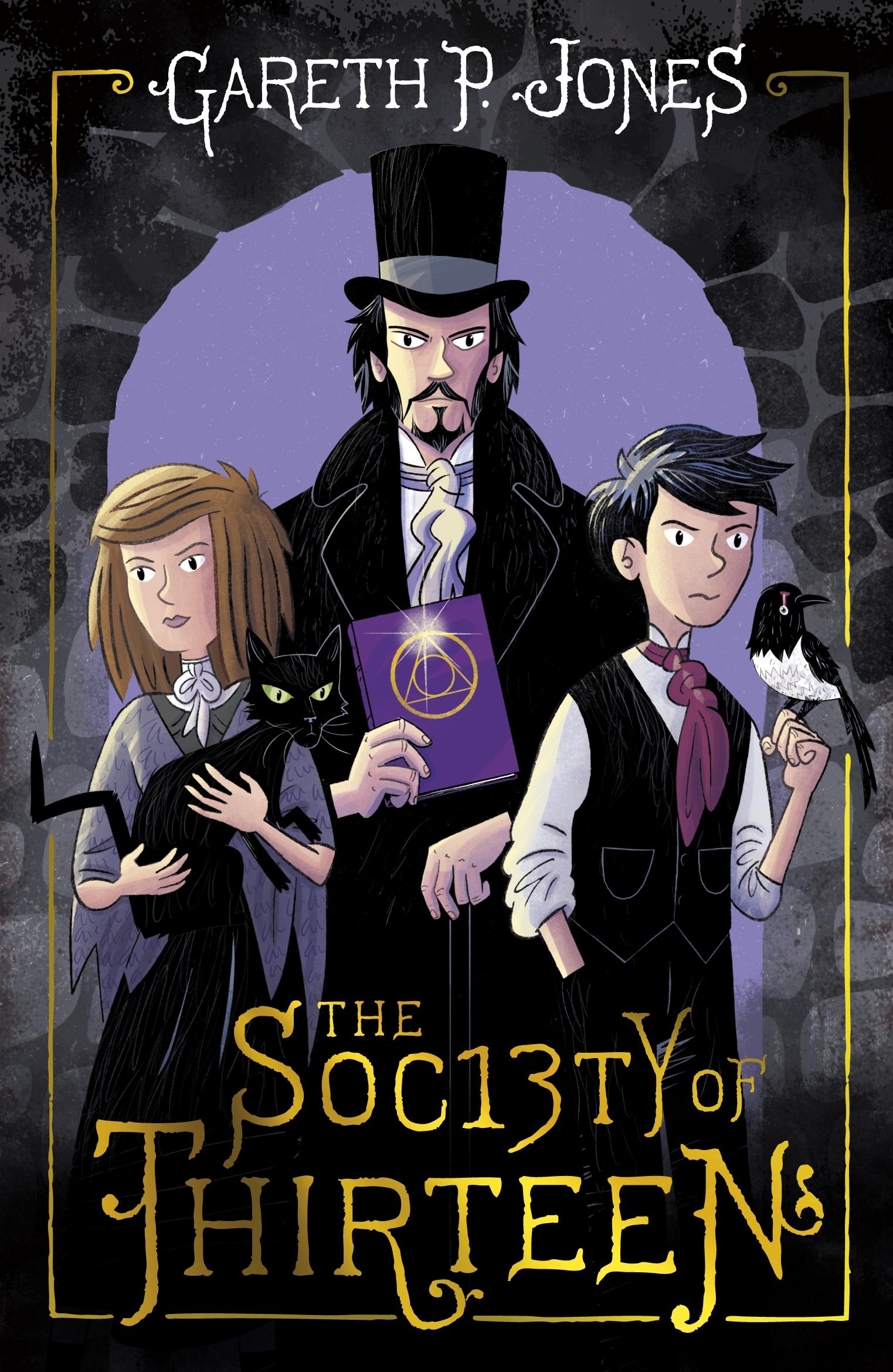The Society of Thirteen by Gareth P. Jones