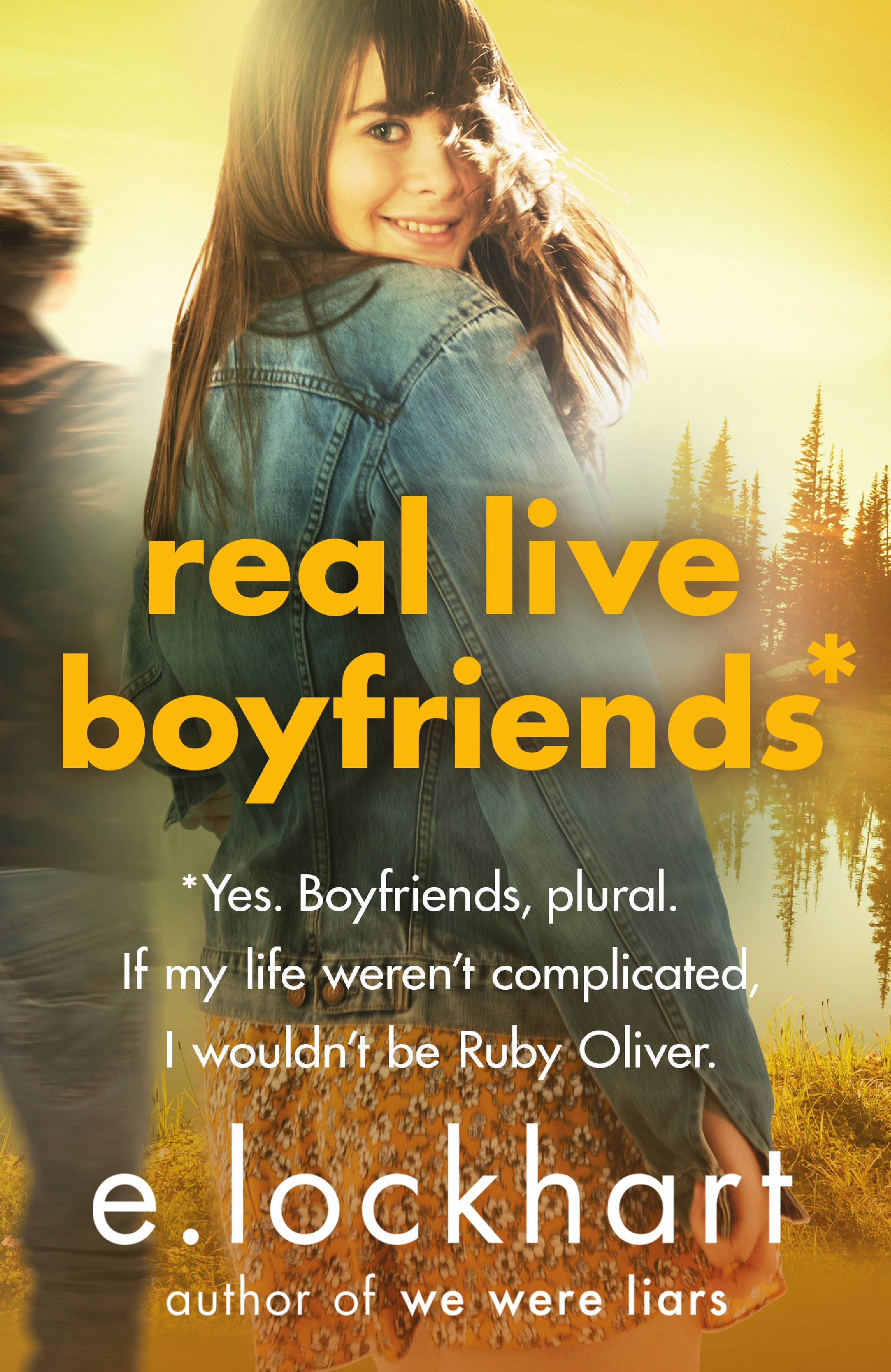 Ruby Oliver 4: Real Live Boyfriends by E. LockhartEmily Jenkins