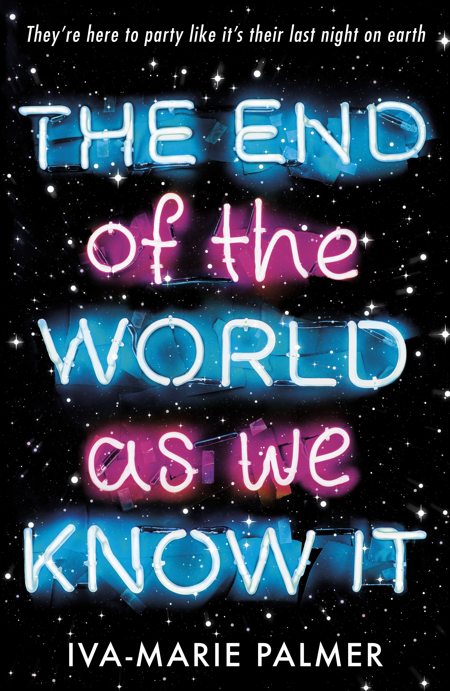 The End of the World As We Know It by Iva-Marie Palmer