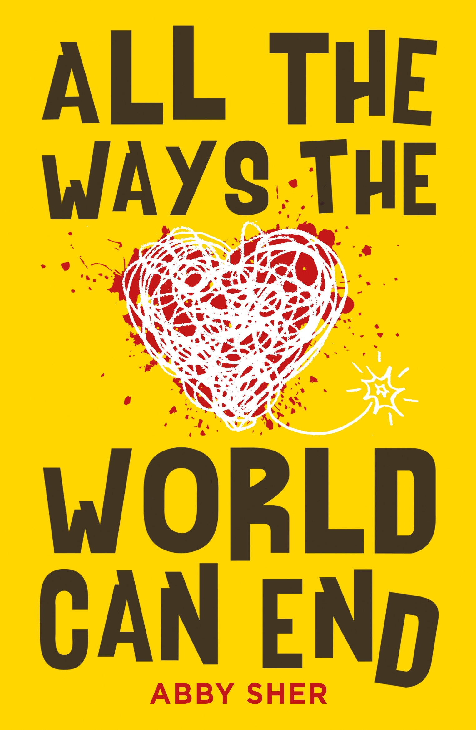 All the Ways the World Can End by Abby Sher