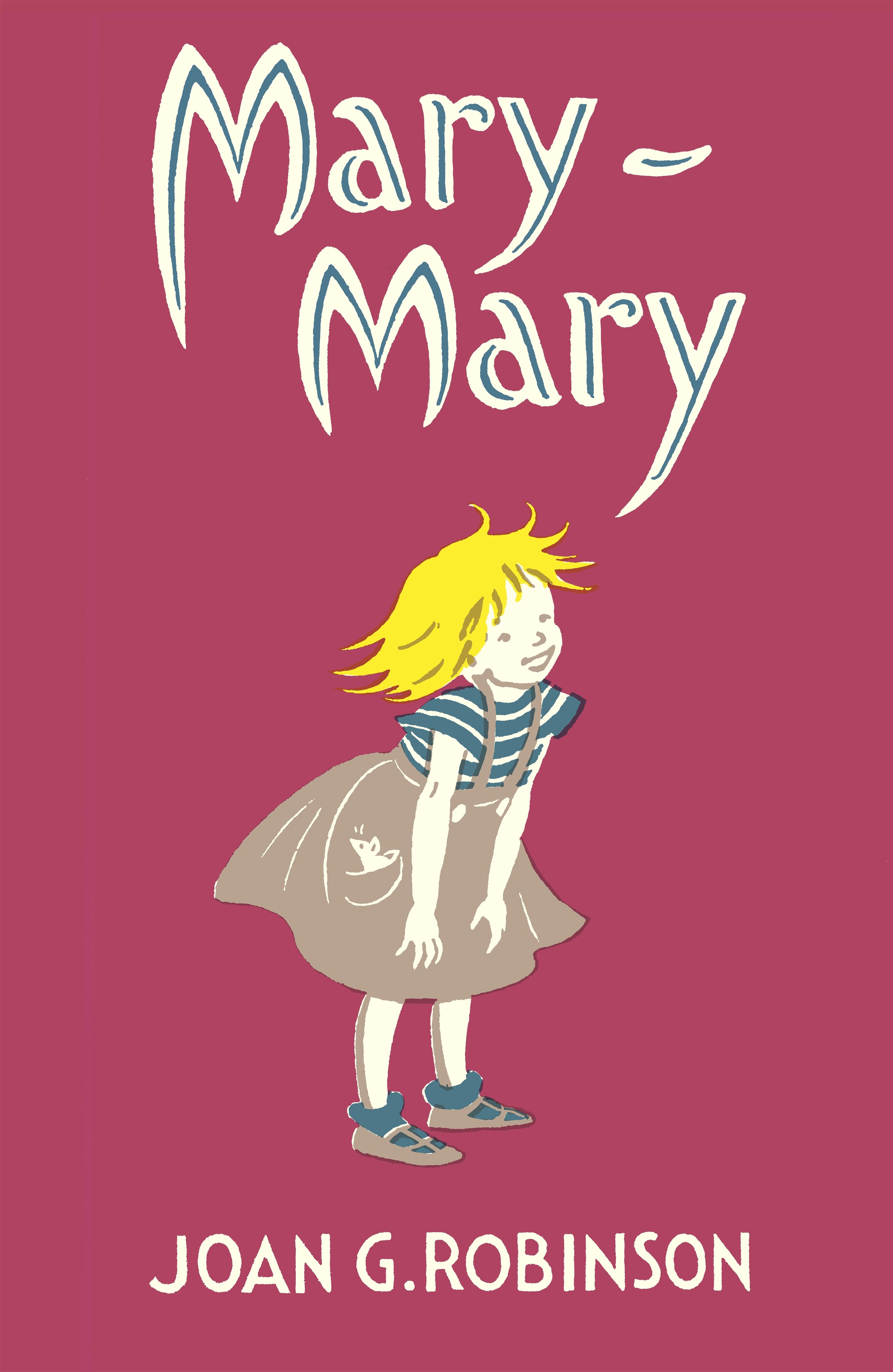 Mary-Mary by Joan G. Robinson