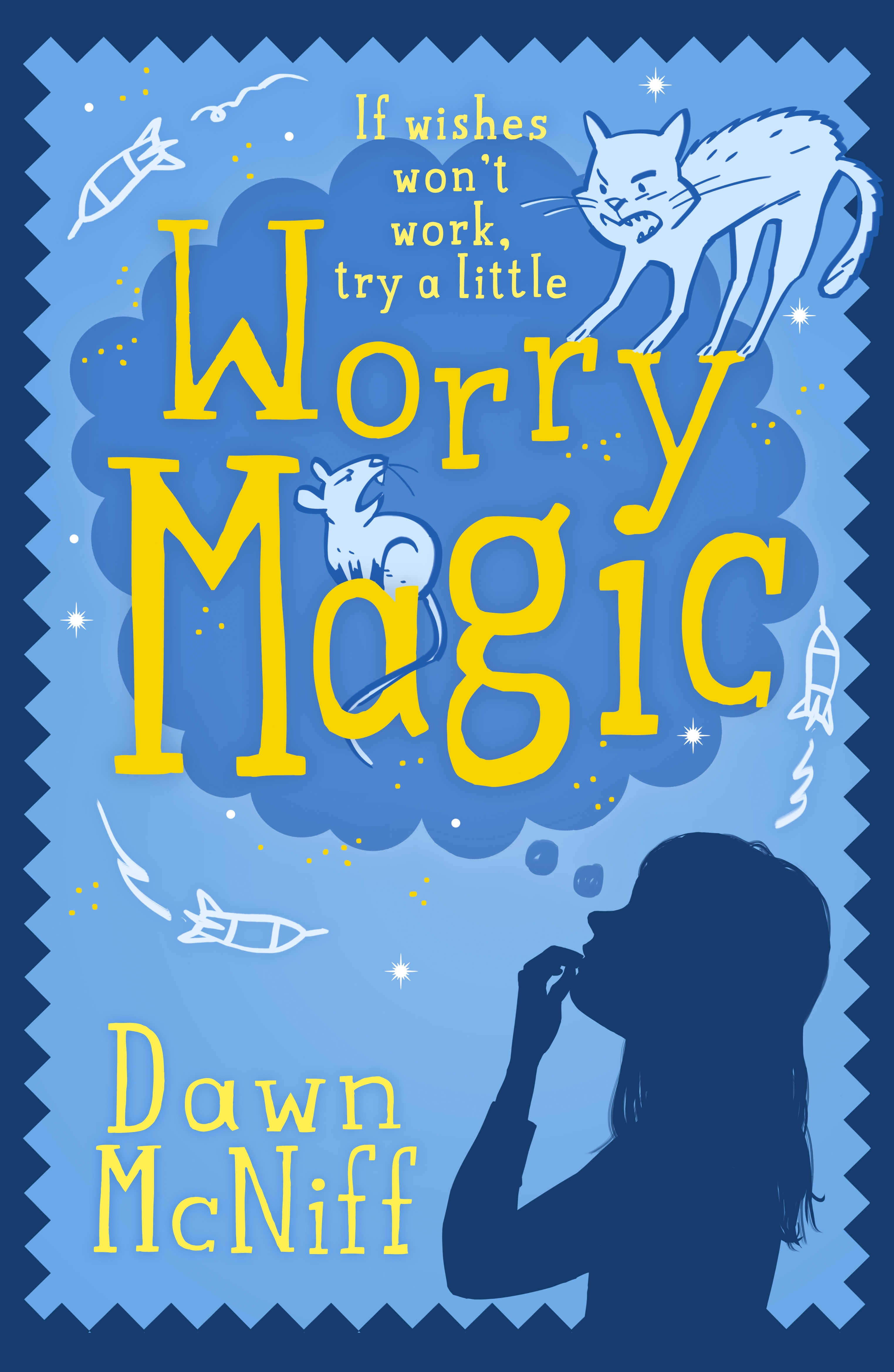 Worry Magic by Dawn McNiff