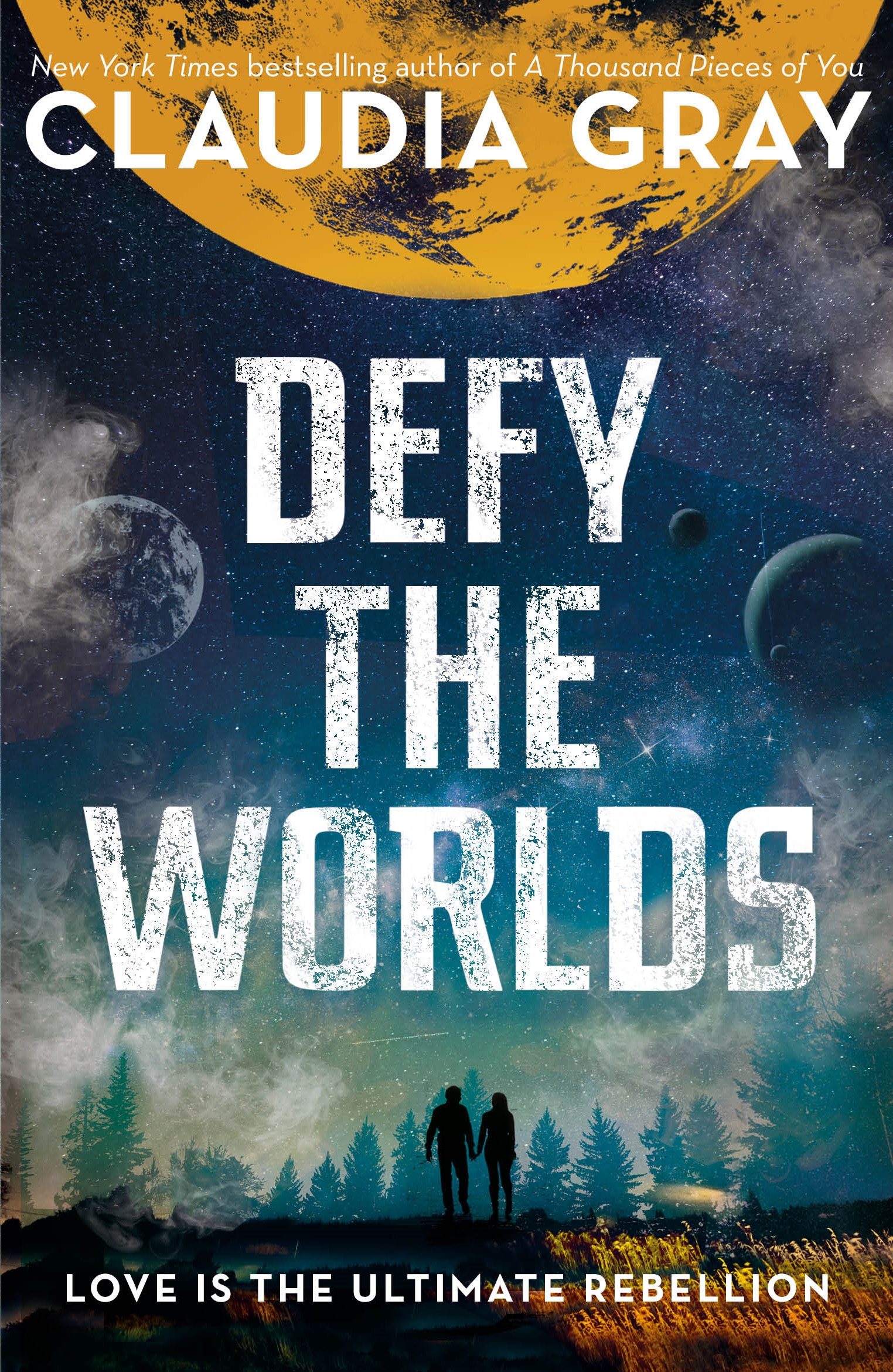 Defy the Worlds by Claudia Gray