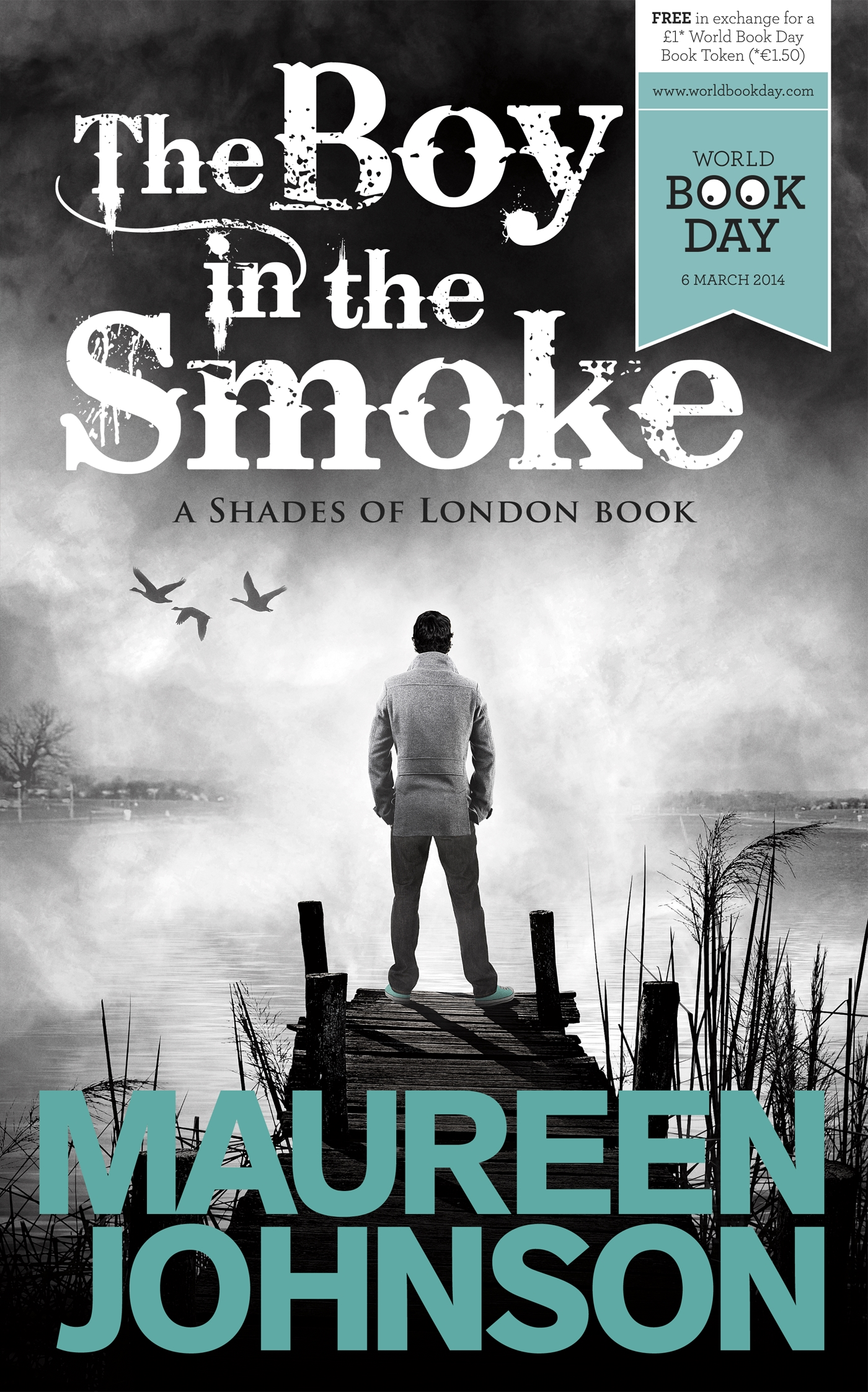 The Boy in the Smoke by Maureen Johnson