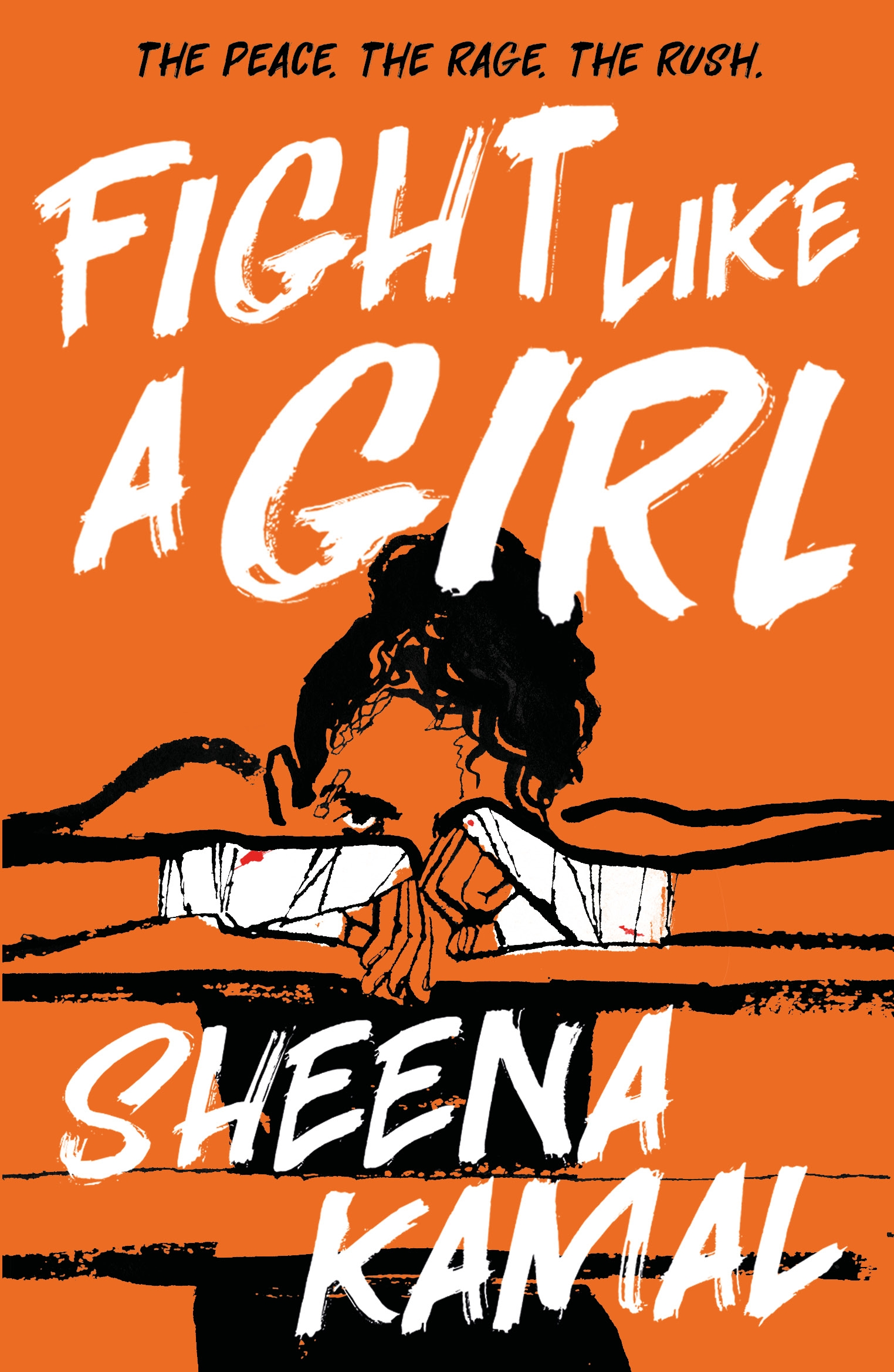 Fight Like a Girl by Sheena Kamal