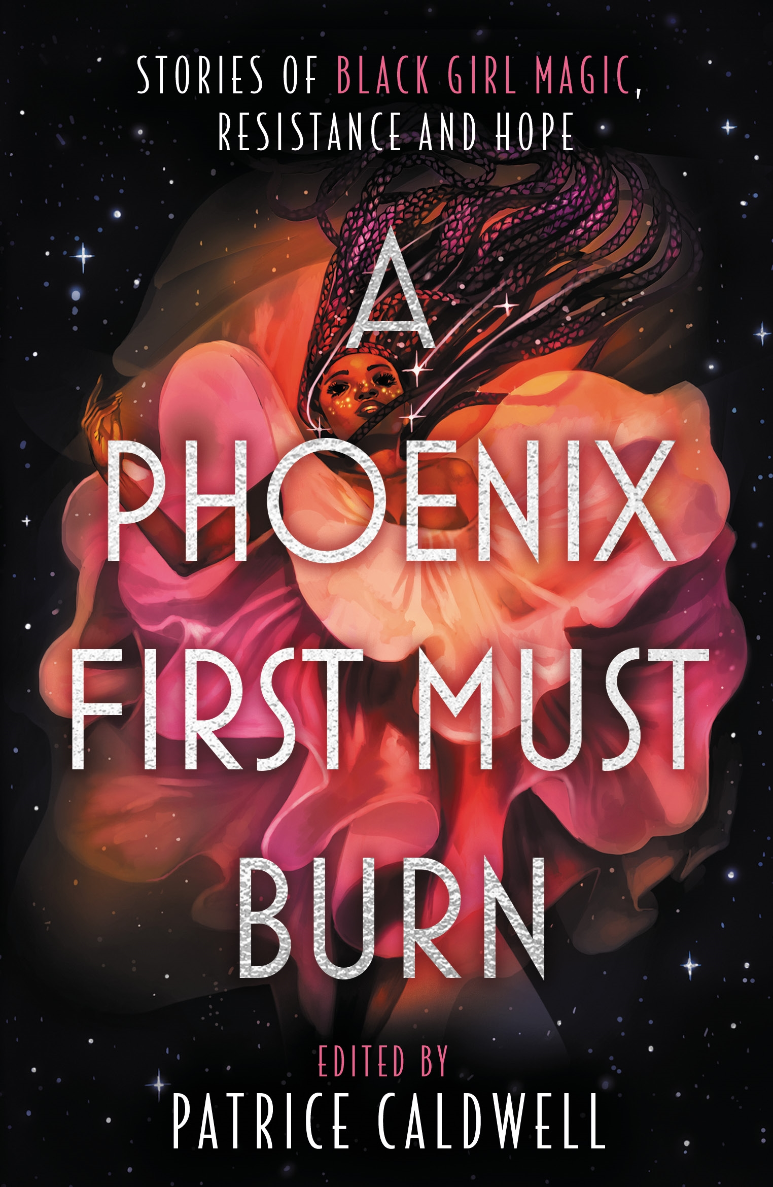 A Phoenix First Must Burn by Patrice Caldwell