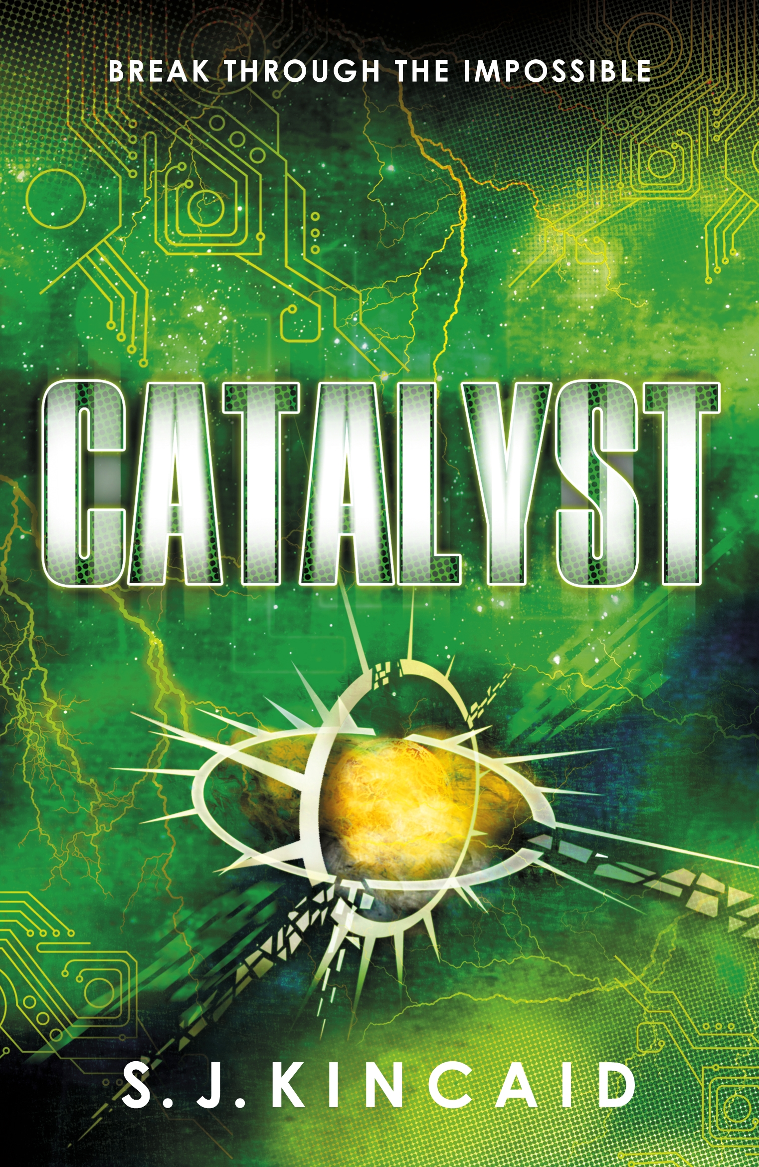 Catalyst by S. J. Kincaid